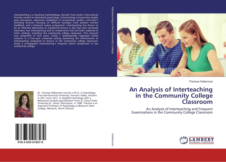 купить An Analysis of Interteaching in the Community College Classroom недорого