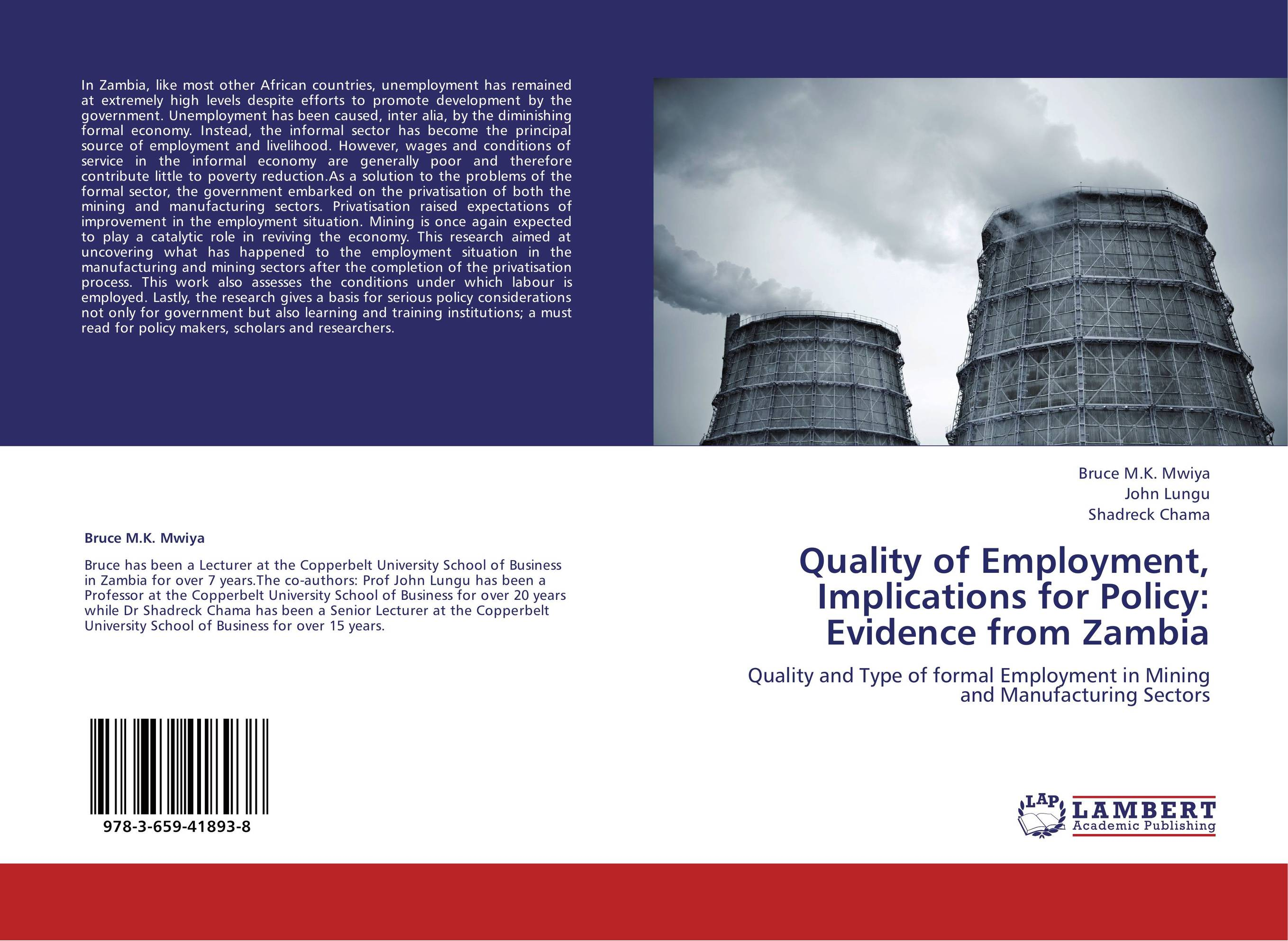 Quality of Employment, Implications for Policy: Evidence from Zambia offiong solomon the impact of government policy on the informal sector in nigeria