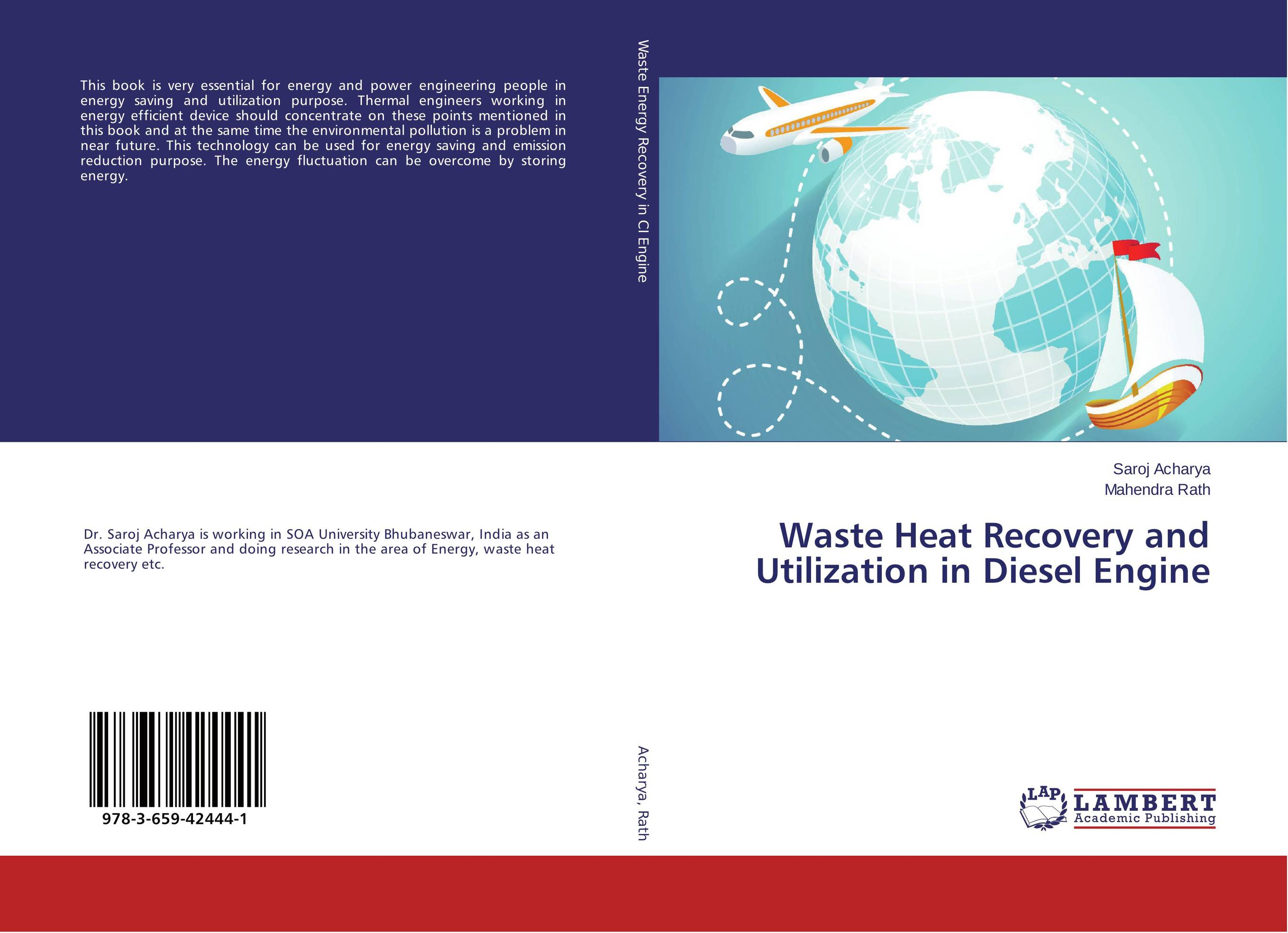 Waste Heat Recovery and Utilization in Diesel Engine waste heat recovery and energy conservation of arl distillation unit
