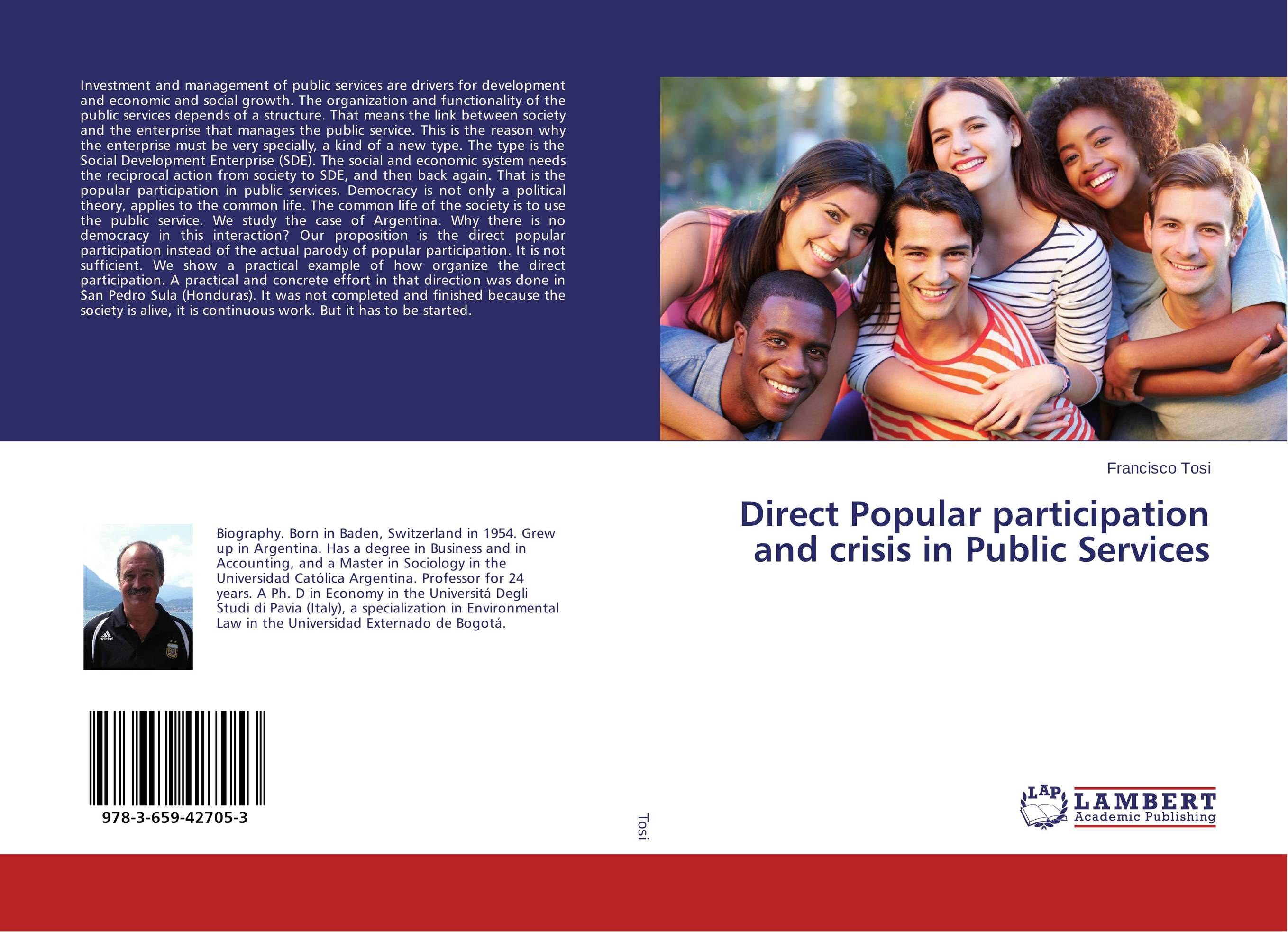 Direct Popular participation and crisis in Public Services the common link
