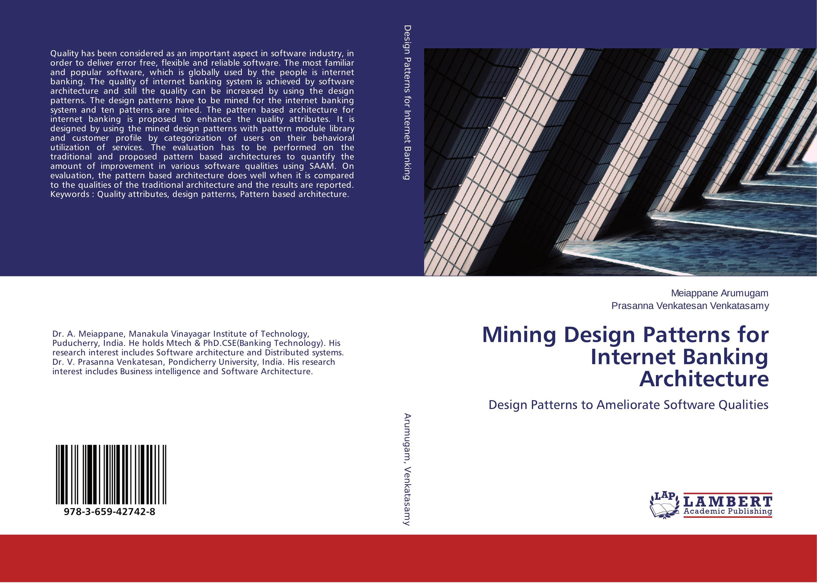 Mining Design Patterns for Internet Banking Architecture software architecture and system requirements