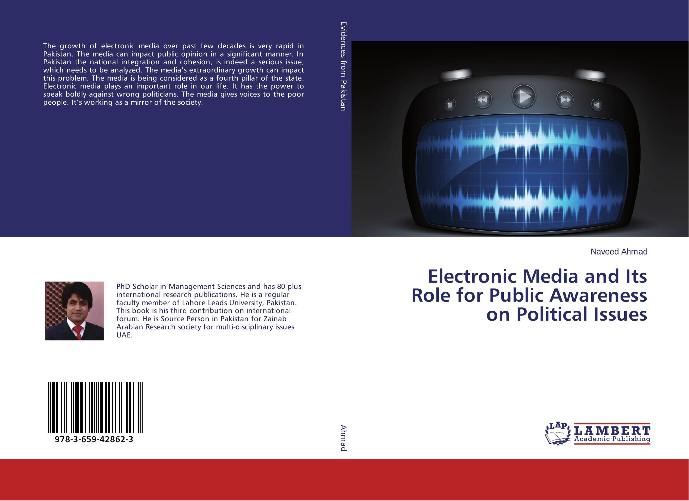 Electronic Media and Its Role for Public Awareness on Political Issues doug young the party line how the media dictates public opinion in modern china