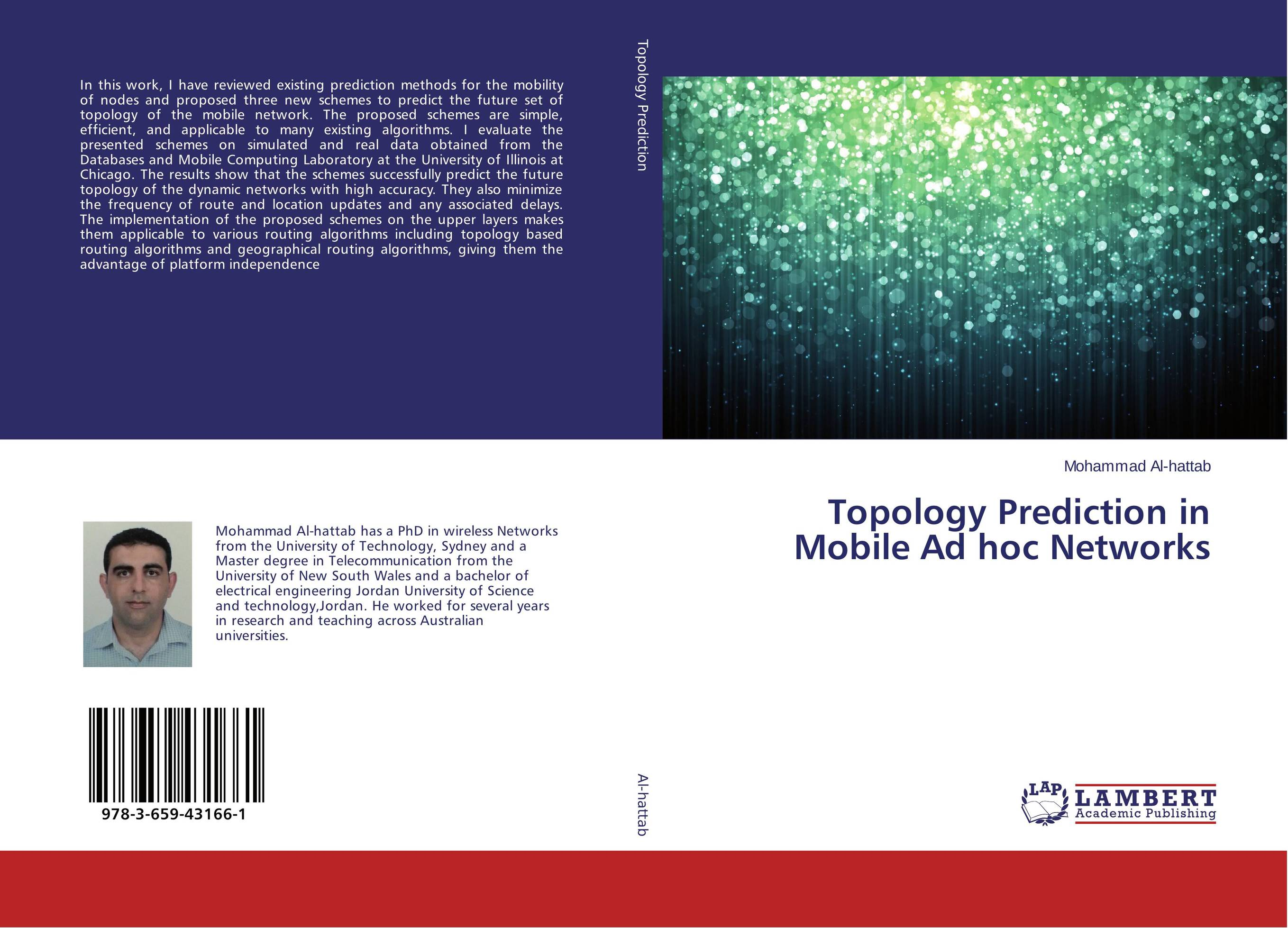 Topology Prediction in Mobile Ad hoc Networks