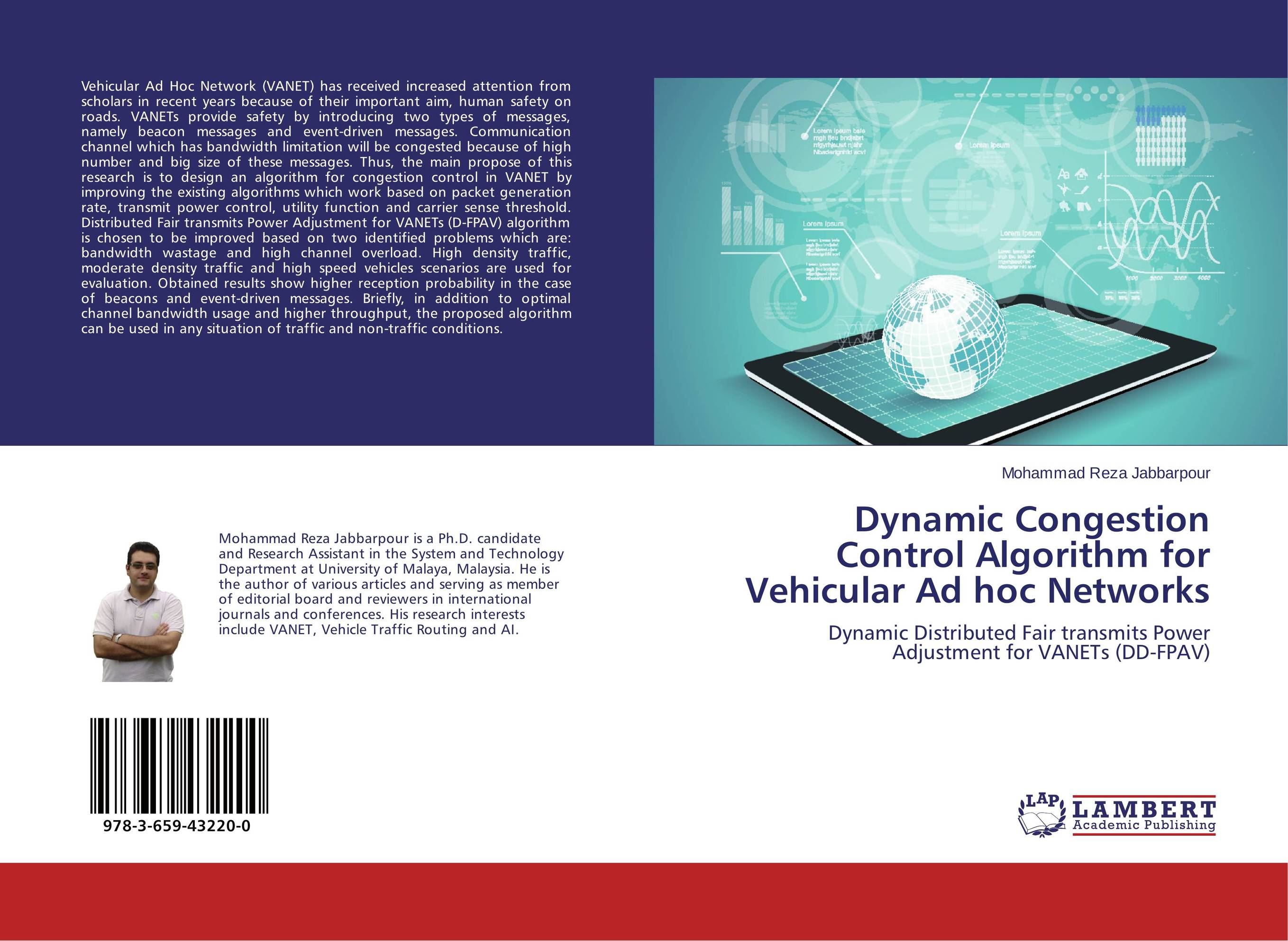 Dynamic Congestion Control Algorithm for Vehicular Ad hoc Networks driven to distraction