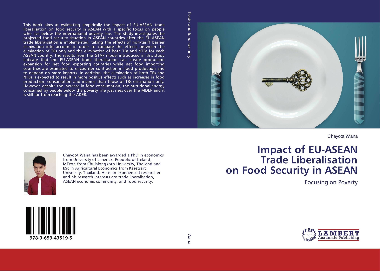 Impact of EU-ASEAN Trade Liberalisation on Food Security in ASEAN
