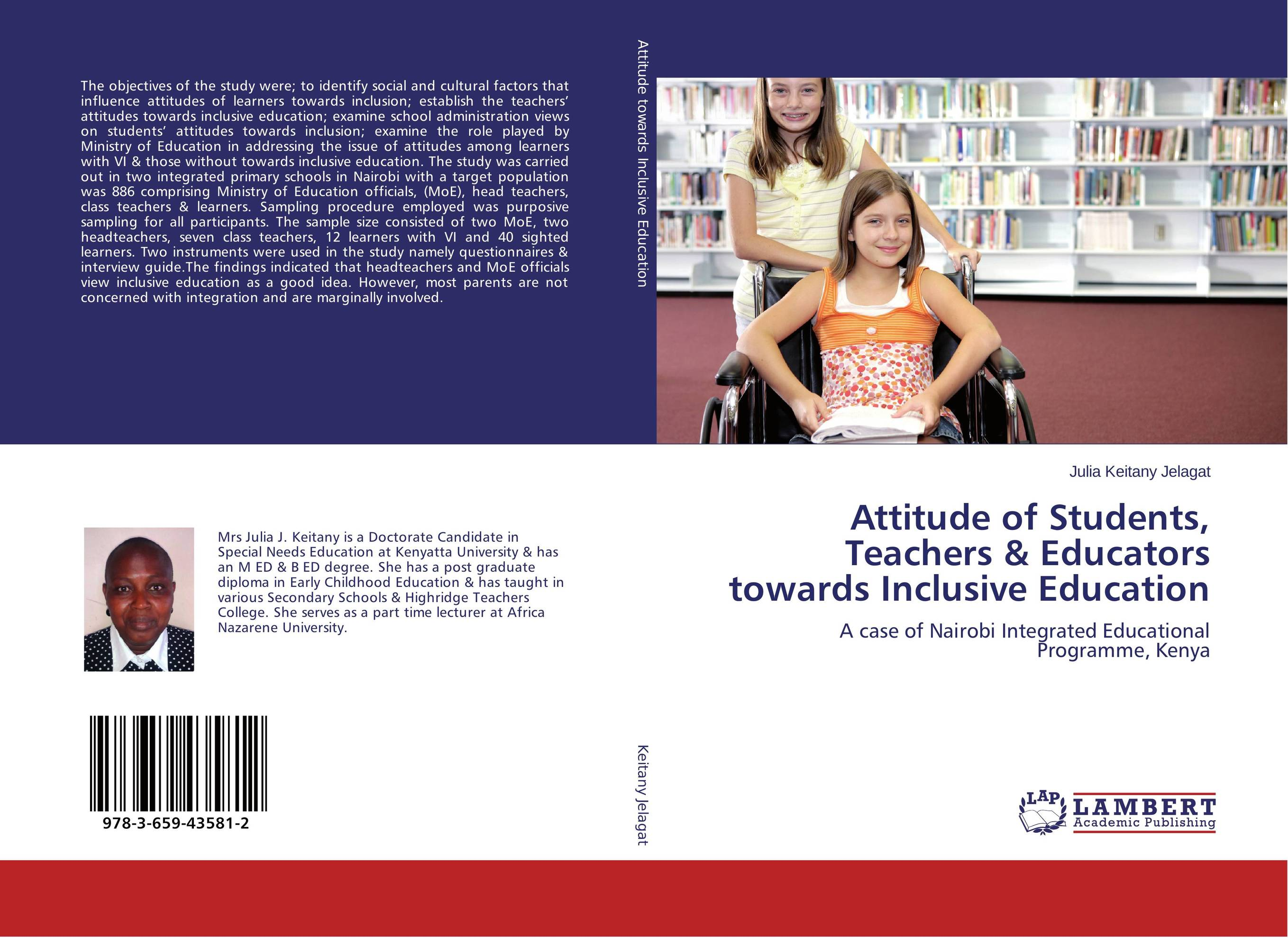 Attitude of Students, Teachers & Educators towards Inclusive Education