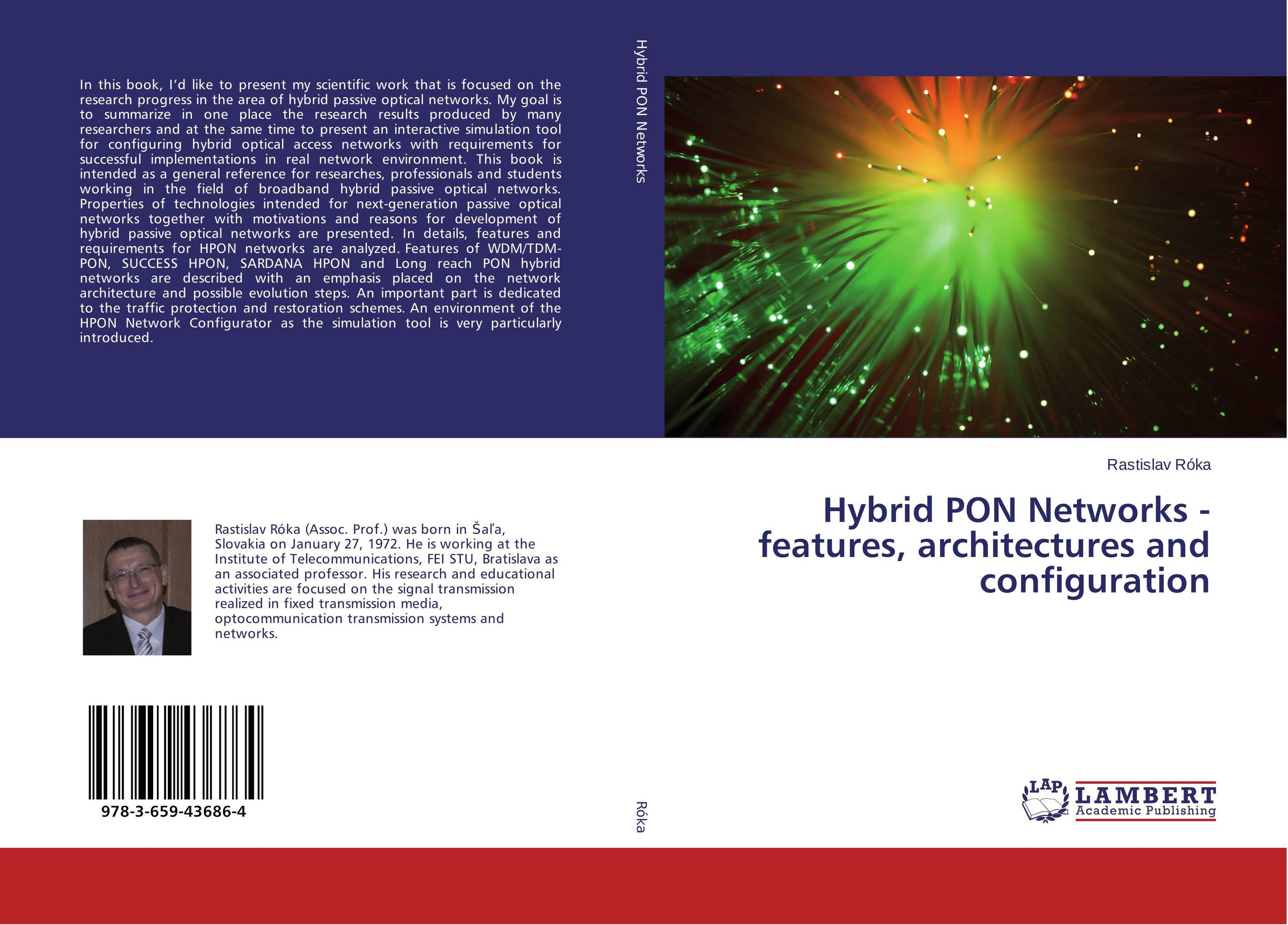 Hybrid PON Networks - features, architectures and configuration advanced optical packet switches over wdm networks
