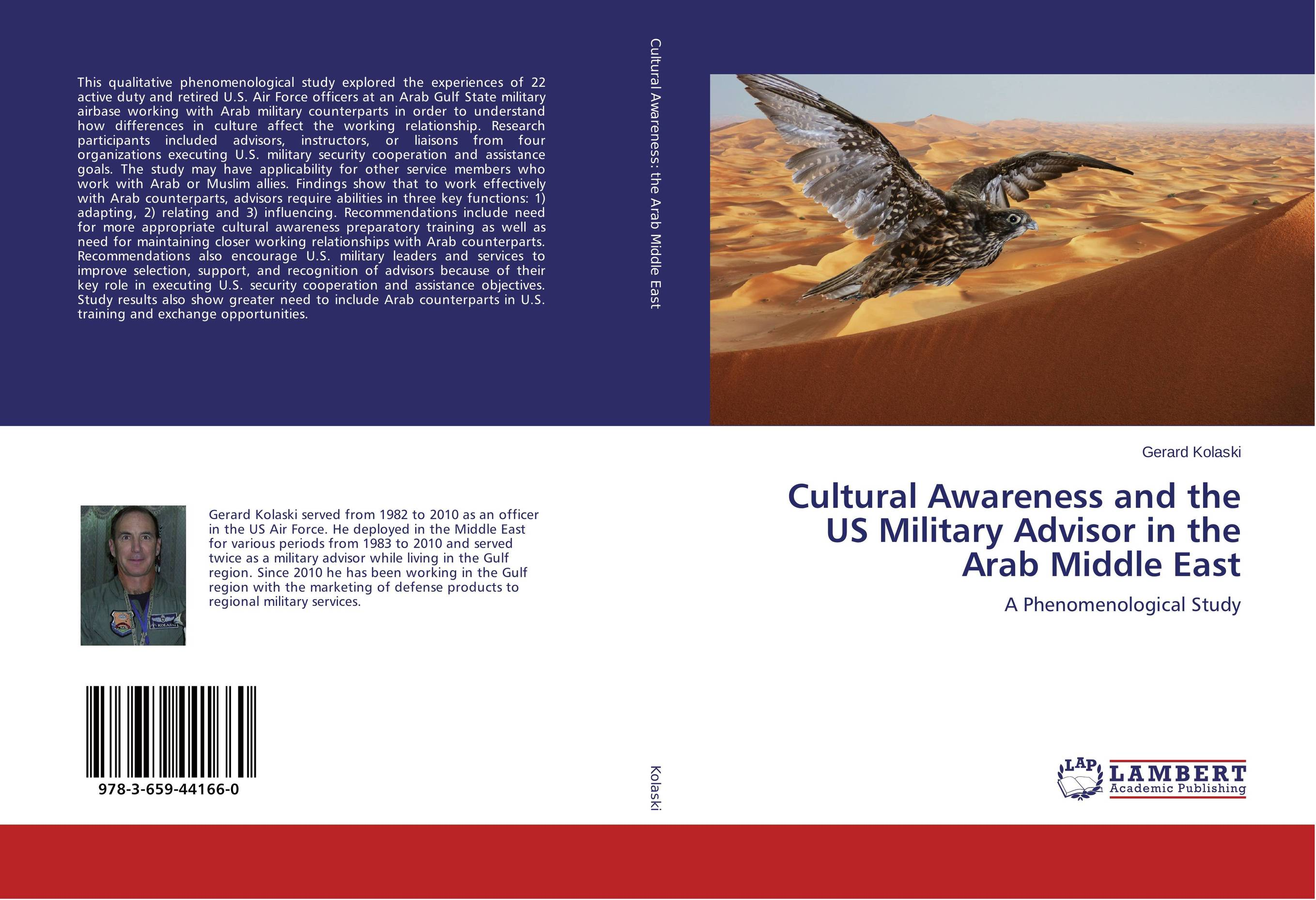 Cultural Awareness and the US Military Advisor in the Arab Middle East promoting social change in the arab gulf