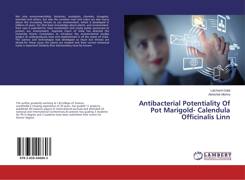 Antibacterial Potentiality Of Pot Marigold- Calendula Officinalis Linn
