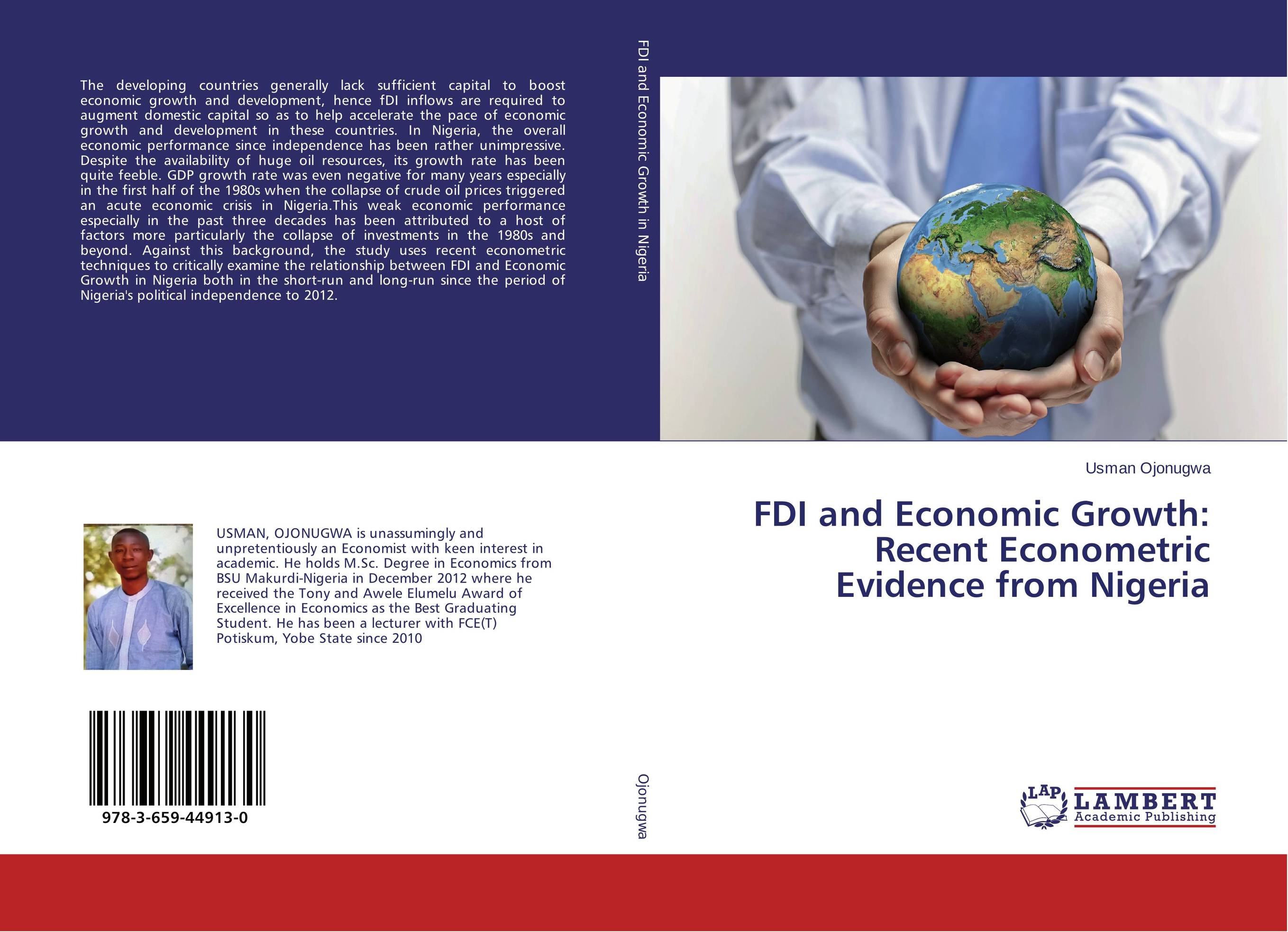 FDI and Economic Growth: Recent Econometric Evidence from Nigeria economic growth in nigeria
