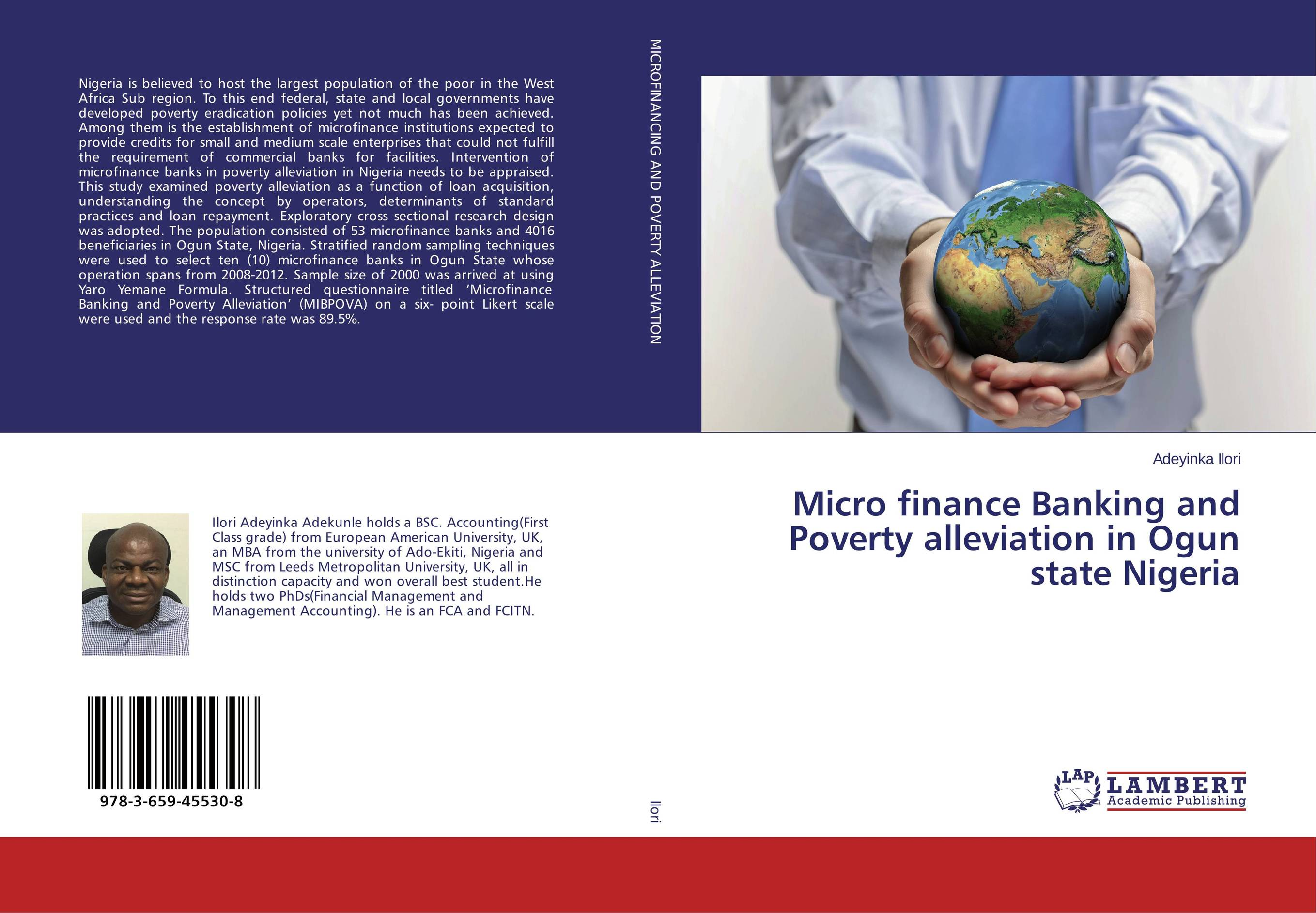 Micro finance Banking and Poverty alleviation in Ogun state Nigeria jaynal ud din ahmed and mohd abdul rashid institutional finance for micro and small entreprises in india