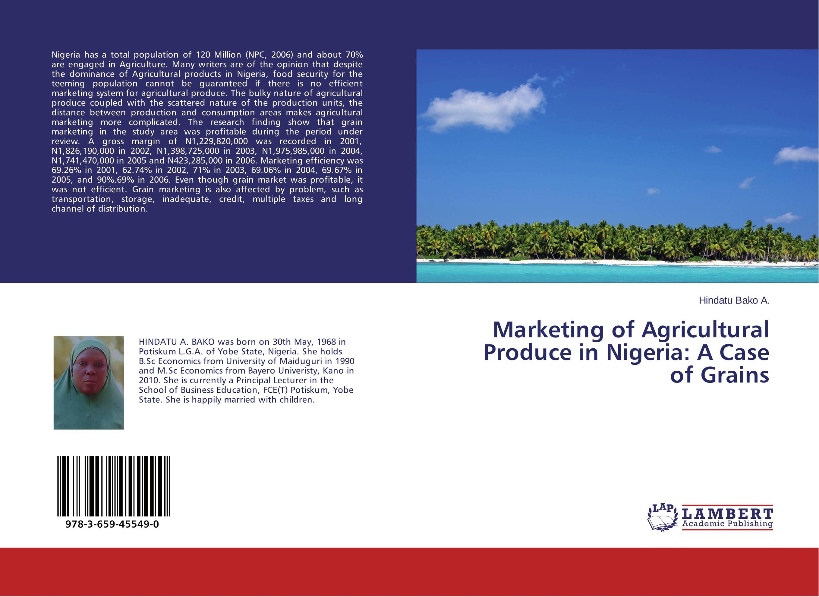 Marketing of Agricultural Produce in Nigeria: A Case of Grains agricultural marketing management