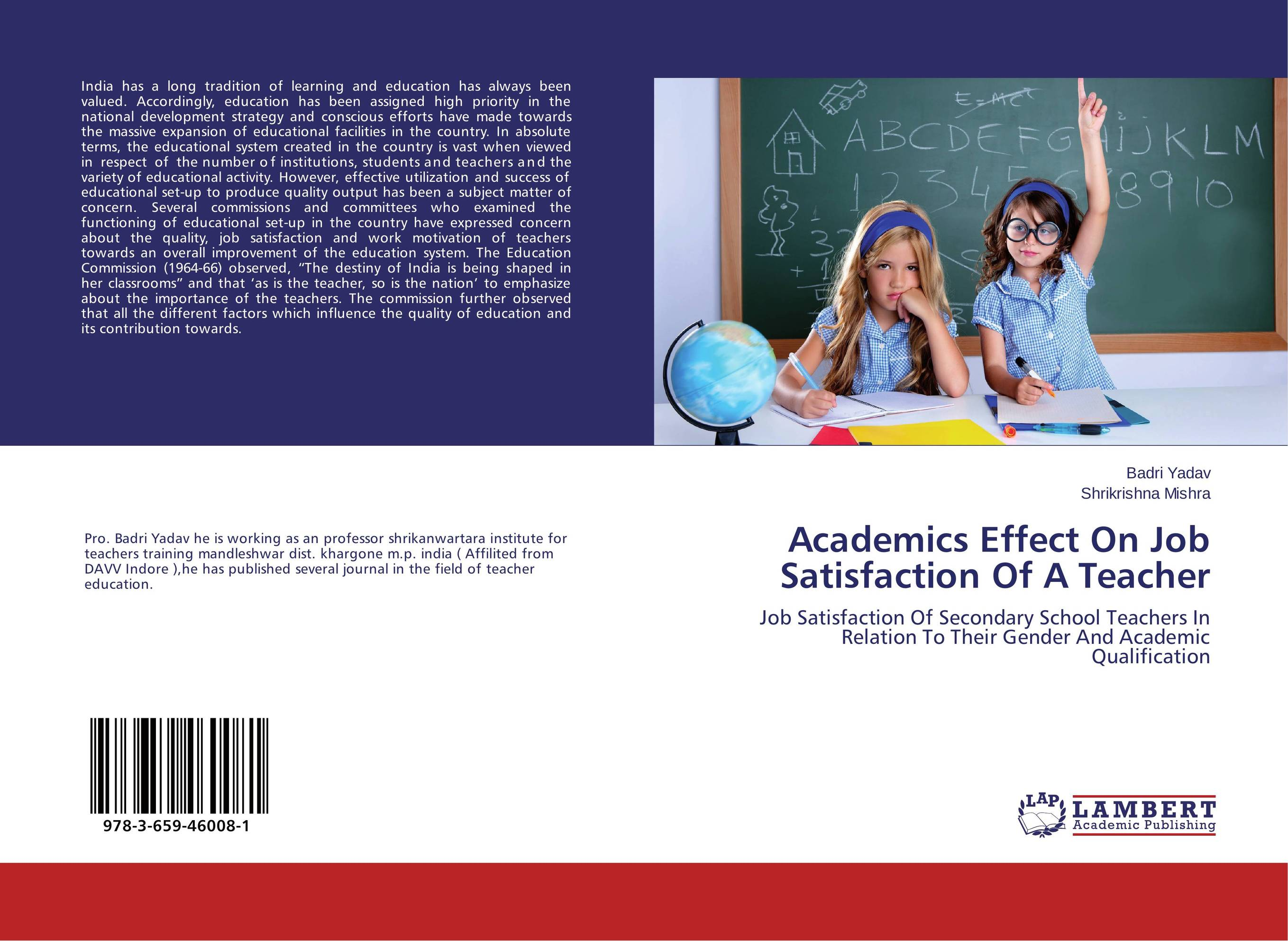 Academics Effect On Job Satisfaction Of A Teacher impact of job satisfaction on turnover intentions