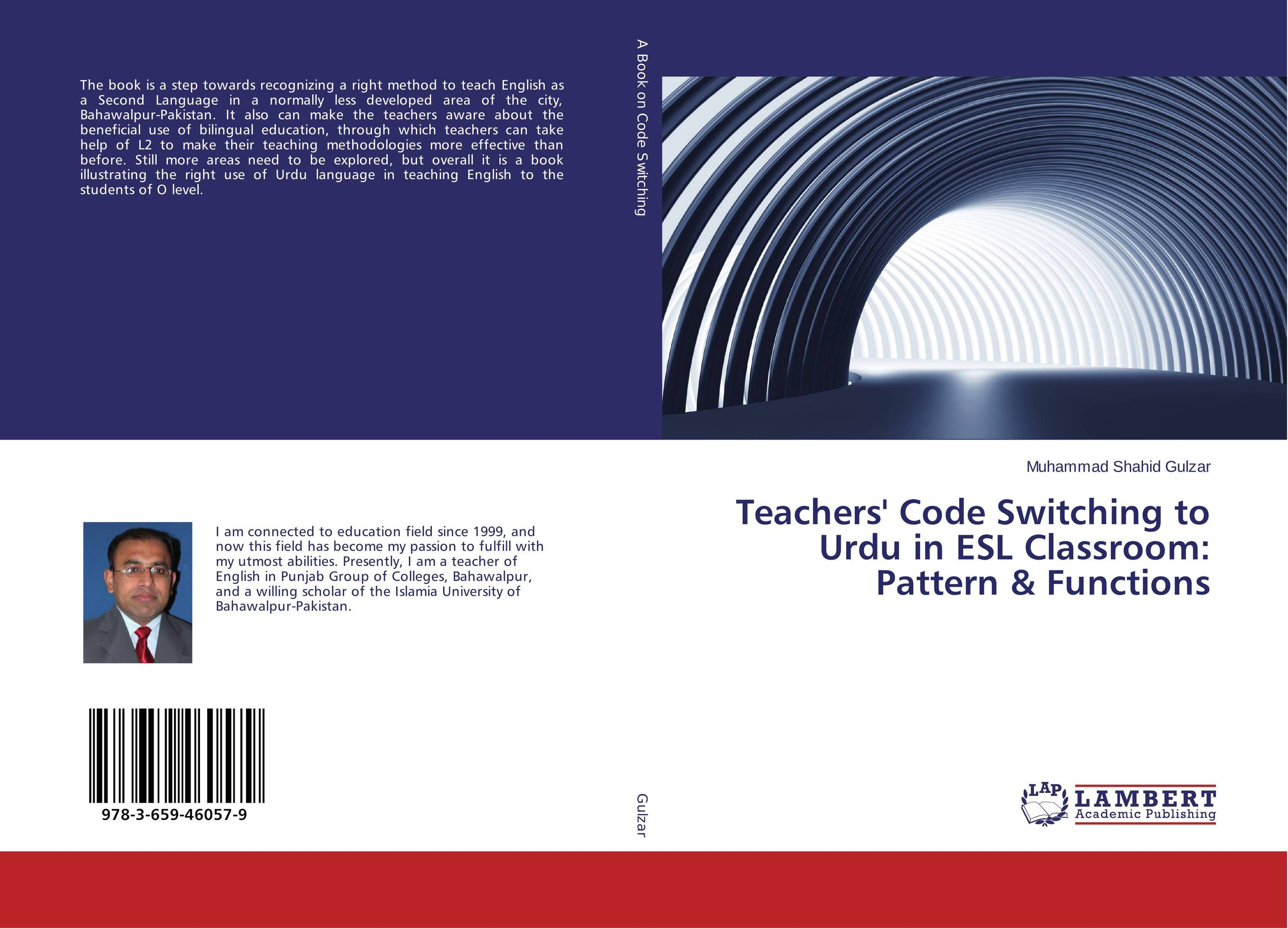Teachers' Code Switching to Urdu in ESL Classroom: Pattern & Functions a study of teachers stress in teaching english as a second language