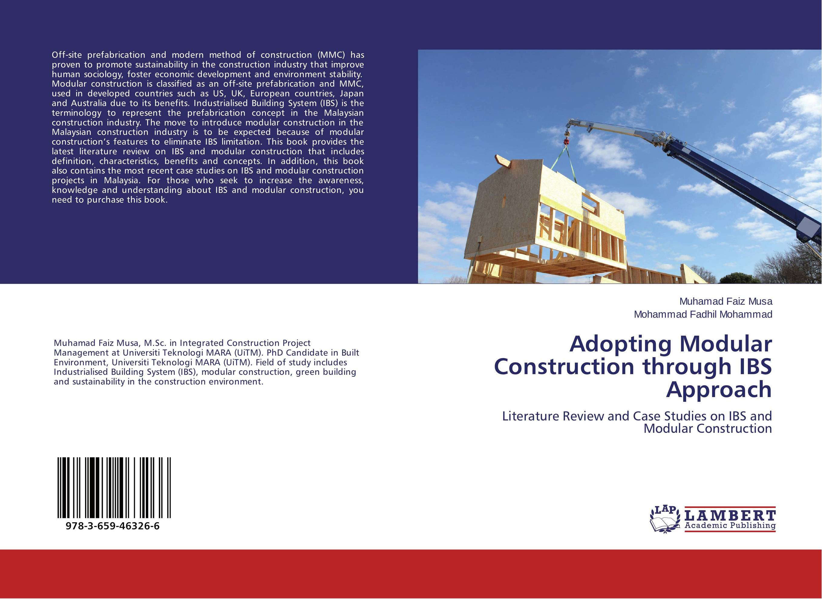 Adopting Modular Construction through IBS Approach case studies in troubled construction projects