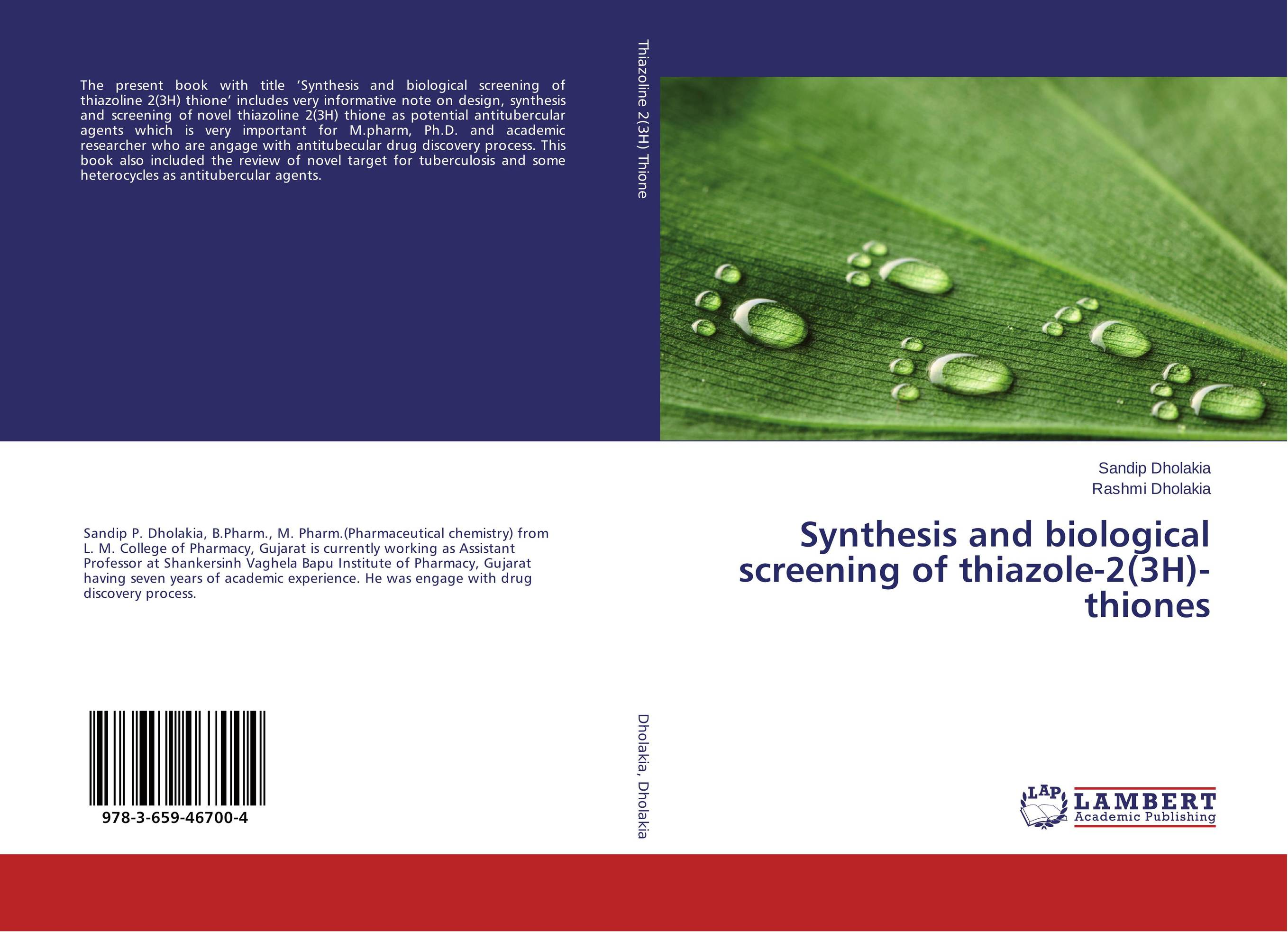 Synthesis and biological screening of thiazole-2(3H)-thiones drug discovery and design