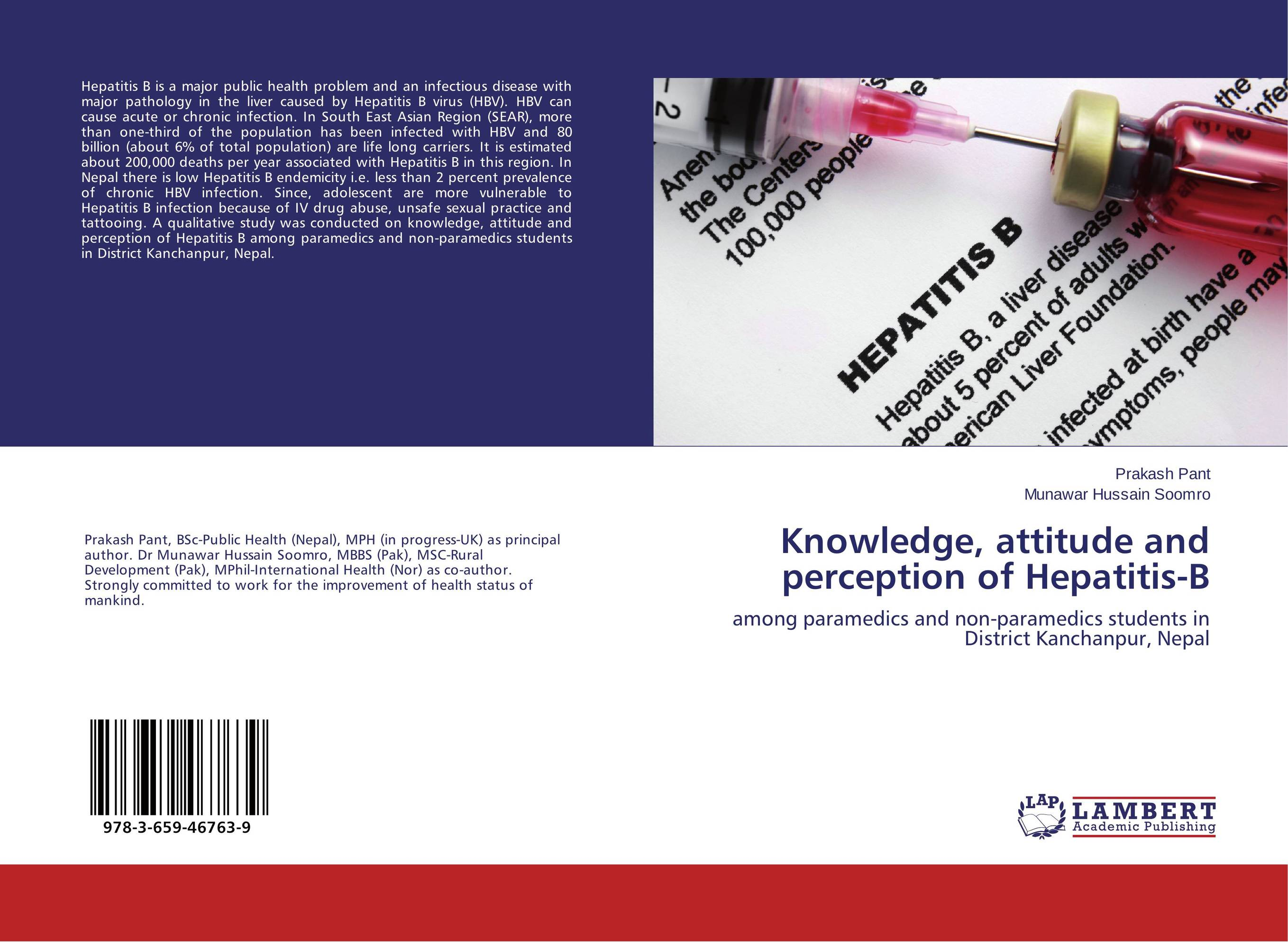 Knowledge, attitude and perception of Hepatitis-B knowledge attitude and perception of hepatitis b