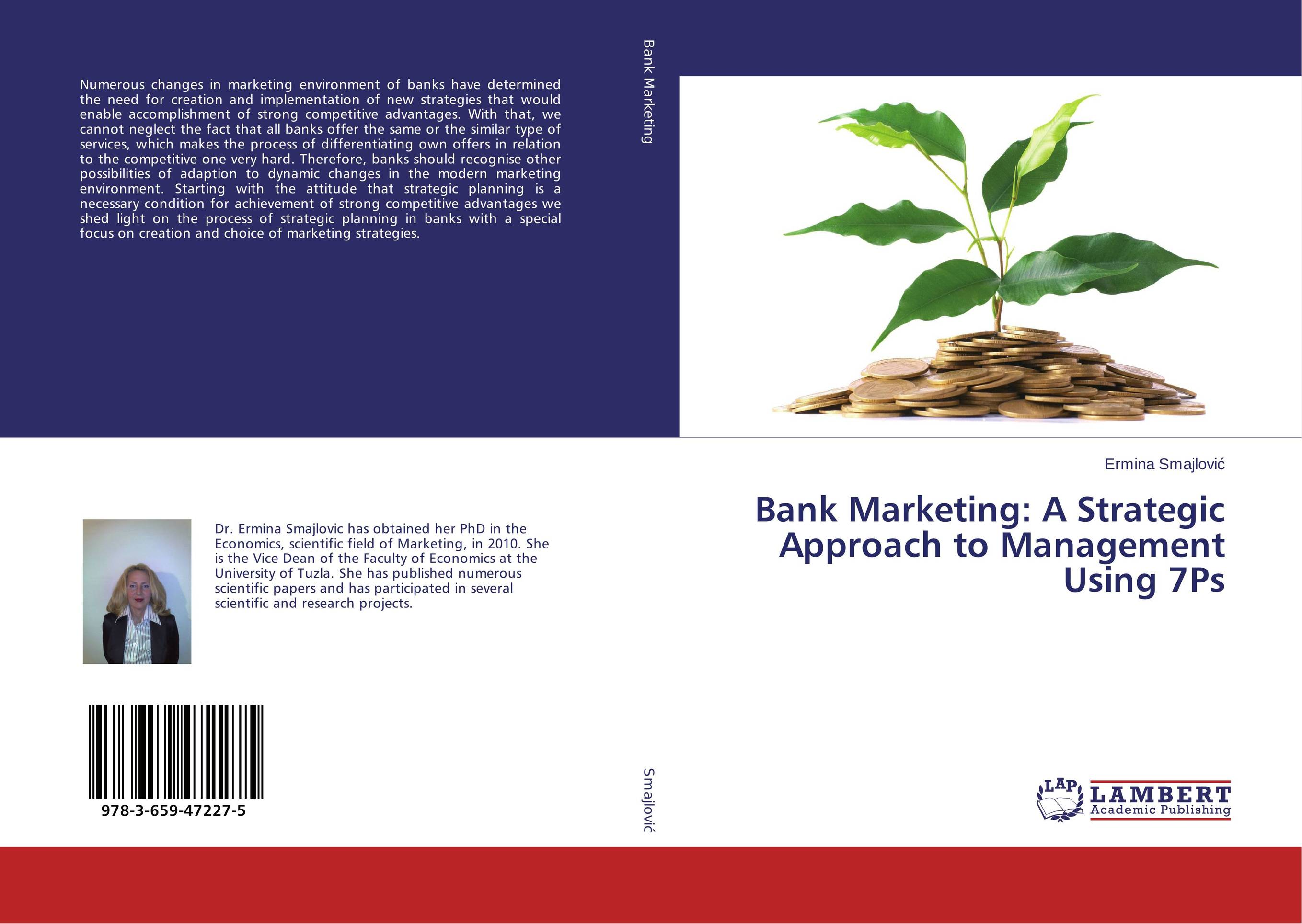 Bank Marketing: A Strategic Approach to Management Using 7Ps