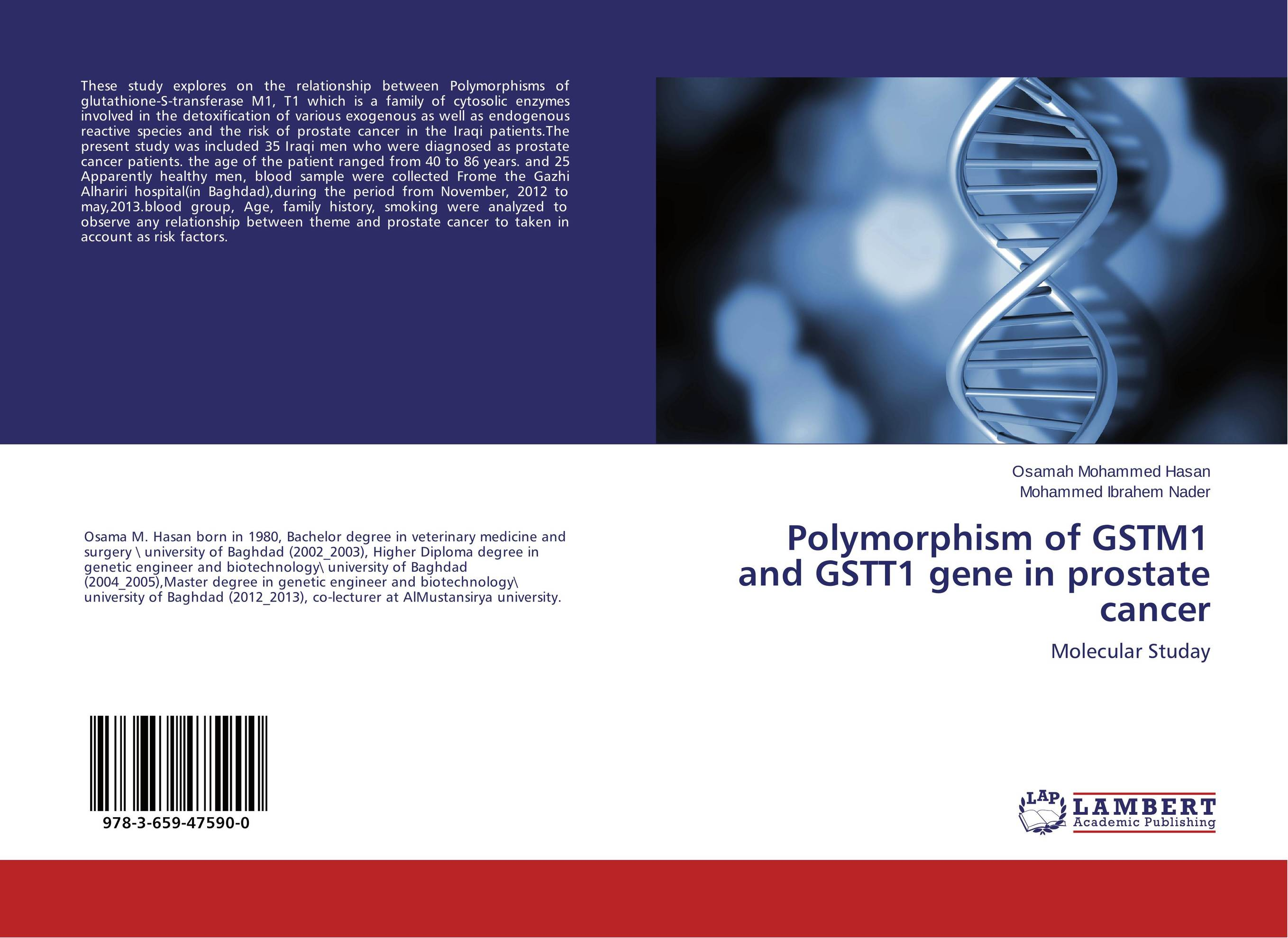 Polymorphism of GSTM1 and GSTT1 gene in prostate cancer benign enlargement of prostate gland bep in ayurveda