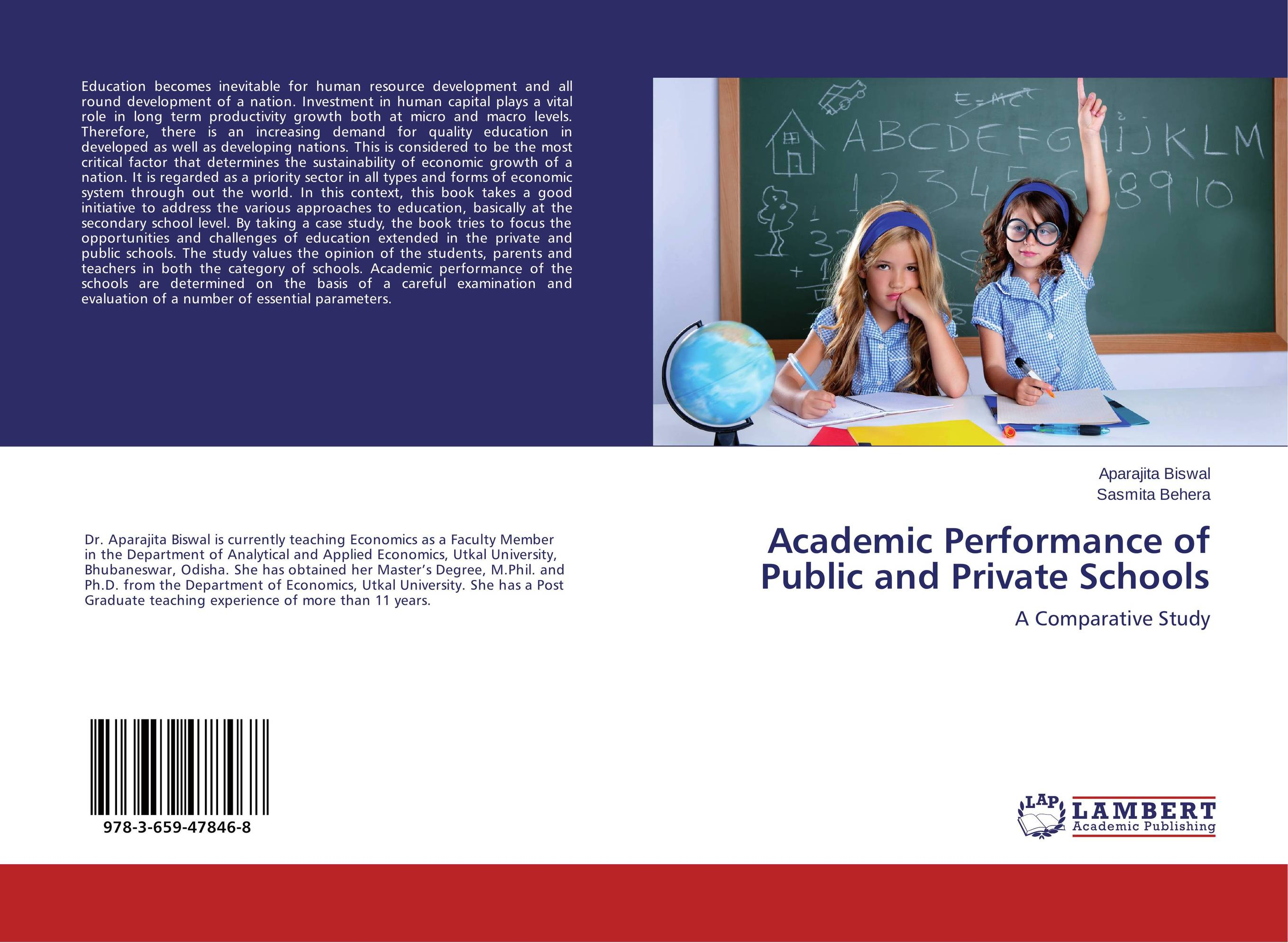 Academic Performance of Public and Private Schools the role of evaluation as a mechanism for advancing principal practice