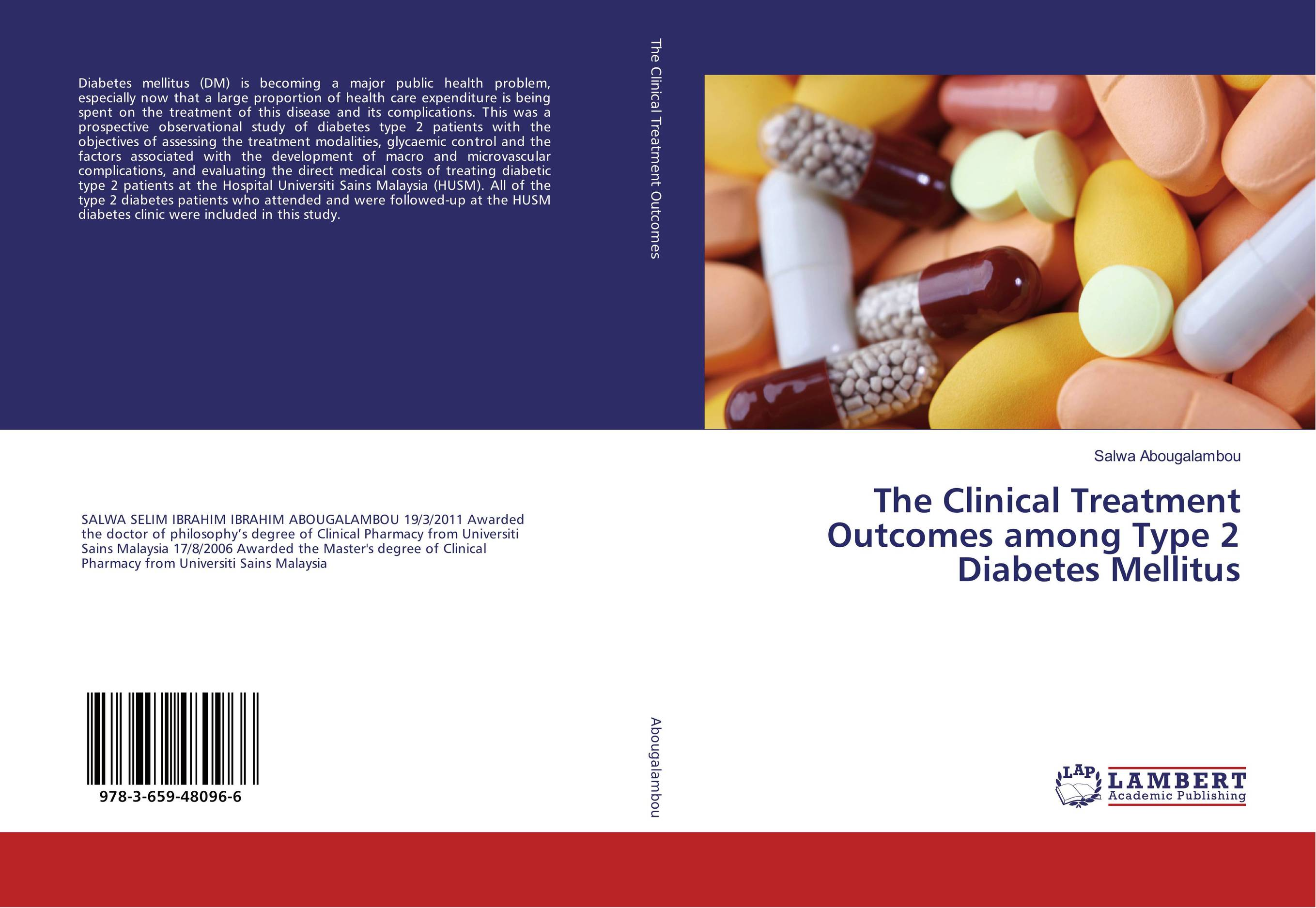 The Clinical Treatment Outcomes among Type 2 Diabetes Mellitus the management of diabetes mellitus and late diabetic complications
