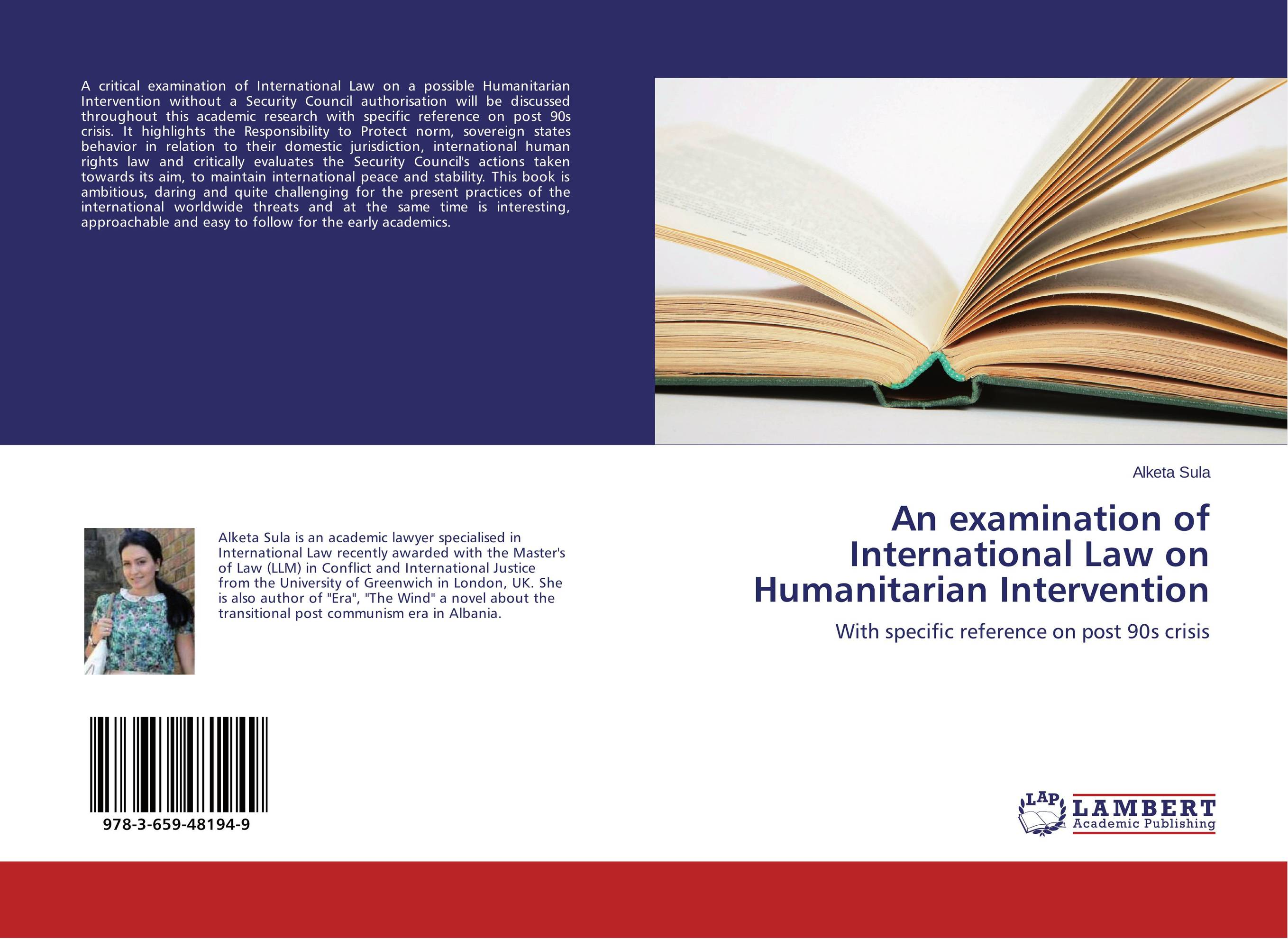 An examination of International Law on Humanitarian Intervention protective security law