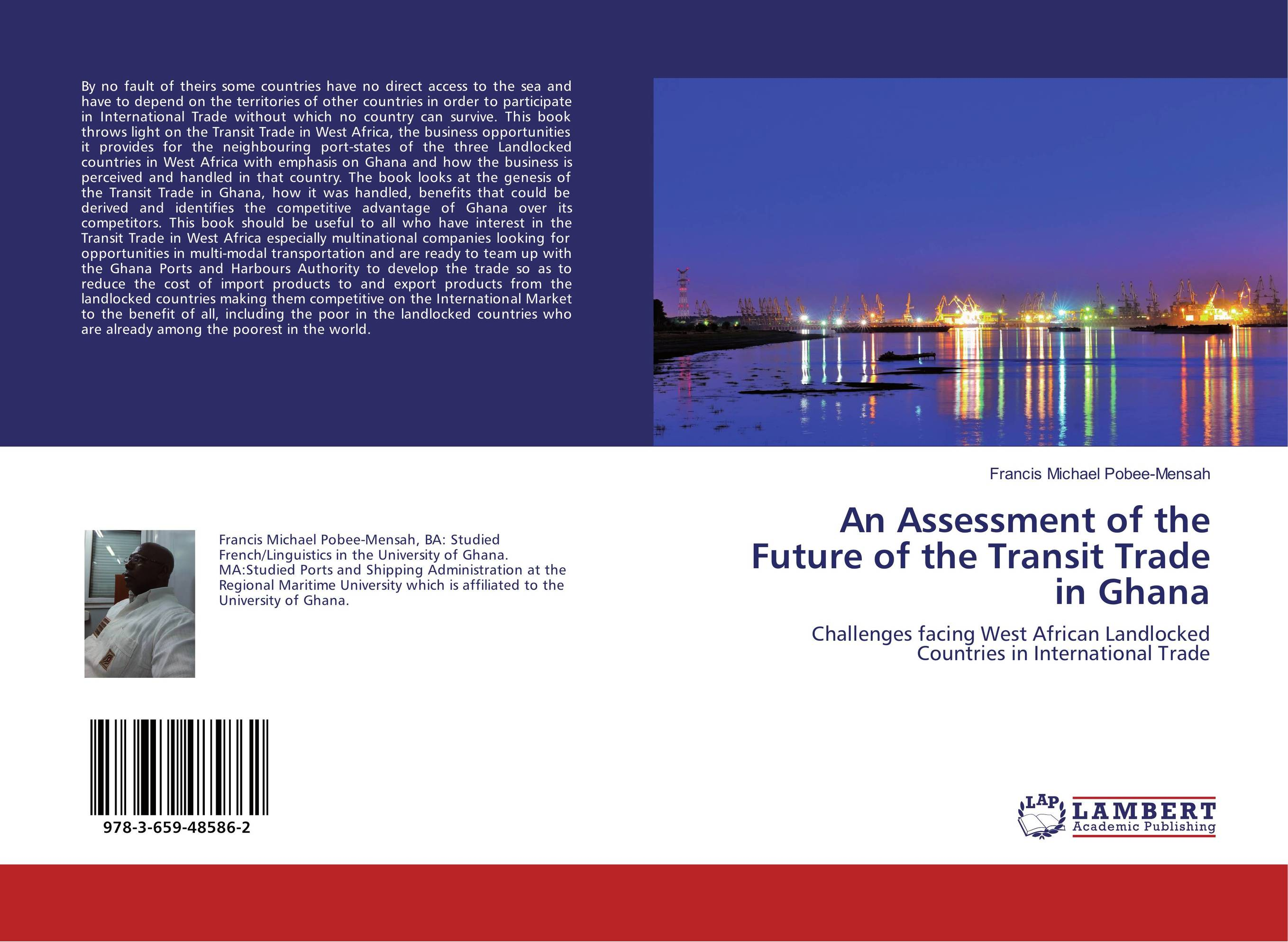 An Assessment of the Future of the Transit Trade in Ghana