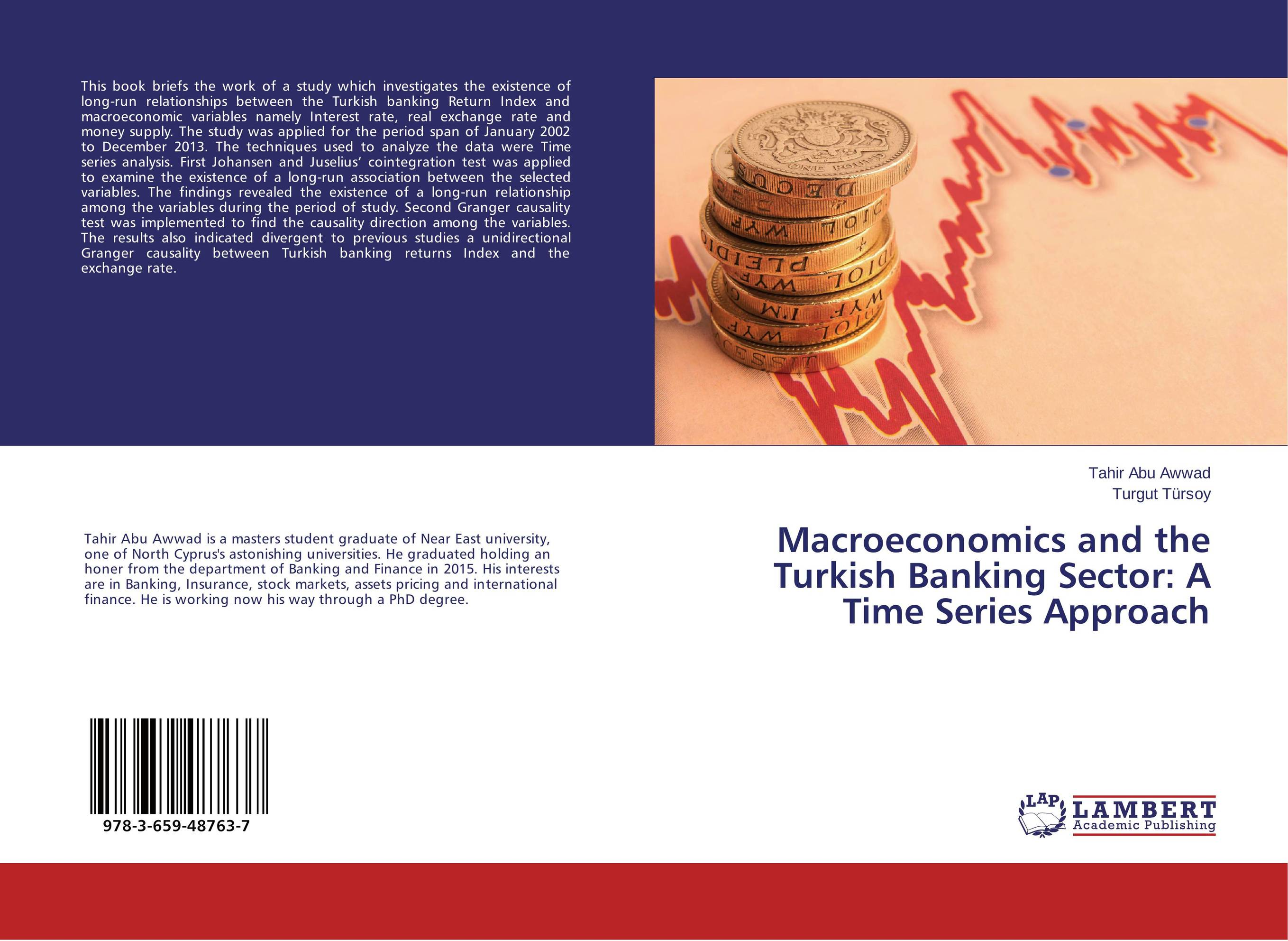 Macroeconomics and the Turkish Banking Sector: A Time Series Approach
