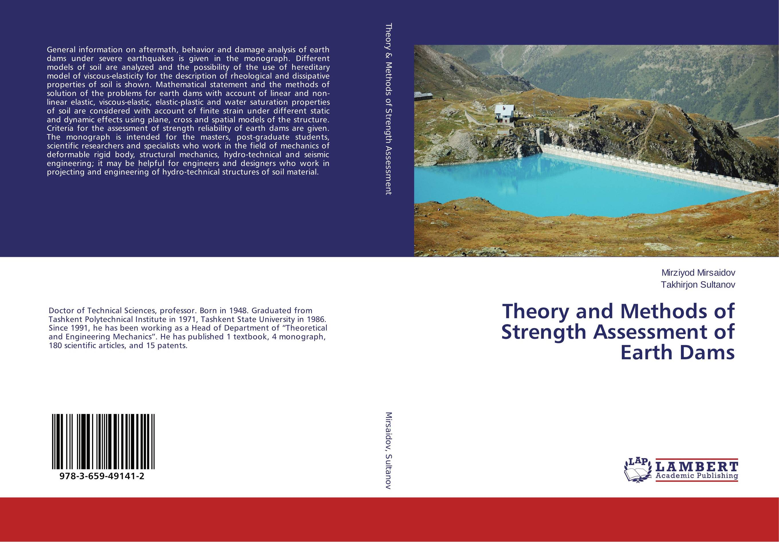 Theory and Methods of Strength Assessment of Earth Dams non linear theory of elasticity and optimal design
