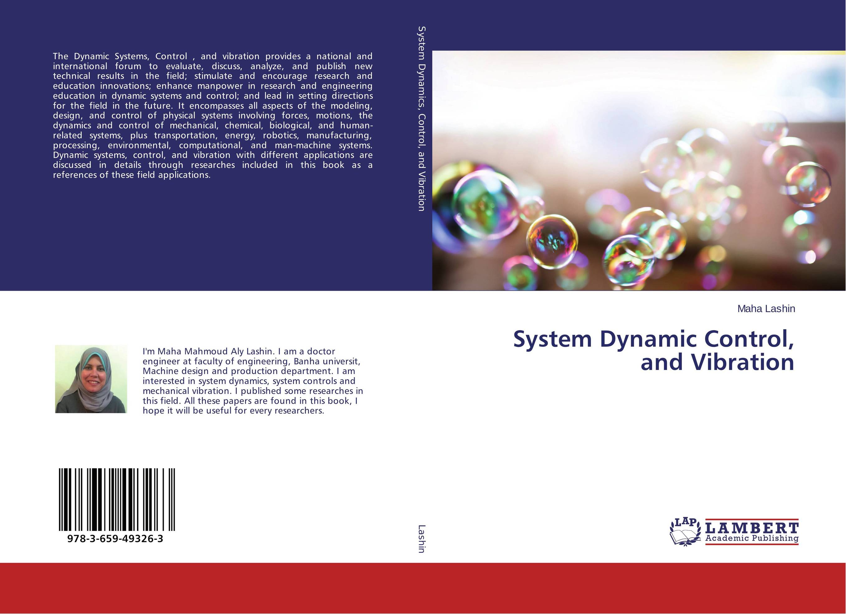 System Dynamic Control, and Vibration tribological research and design for engineering systems