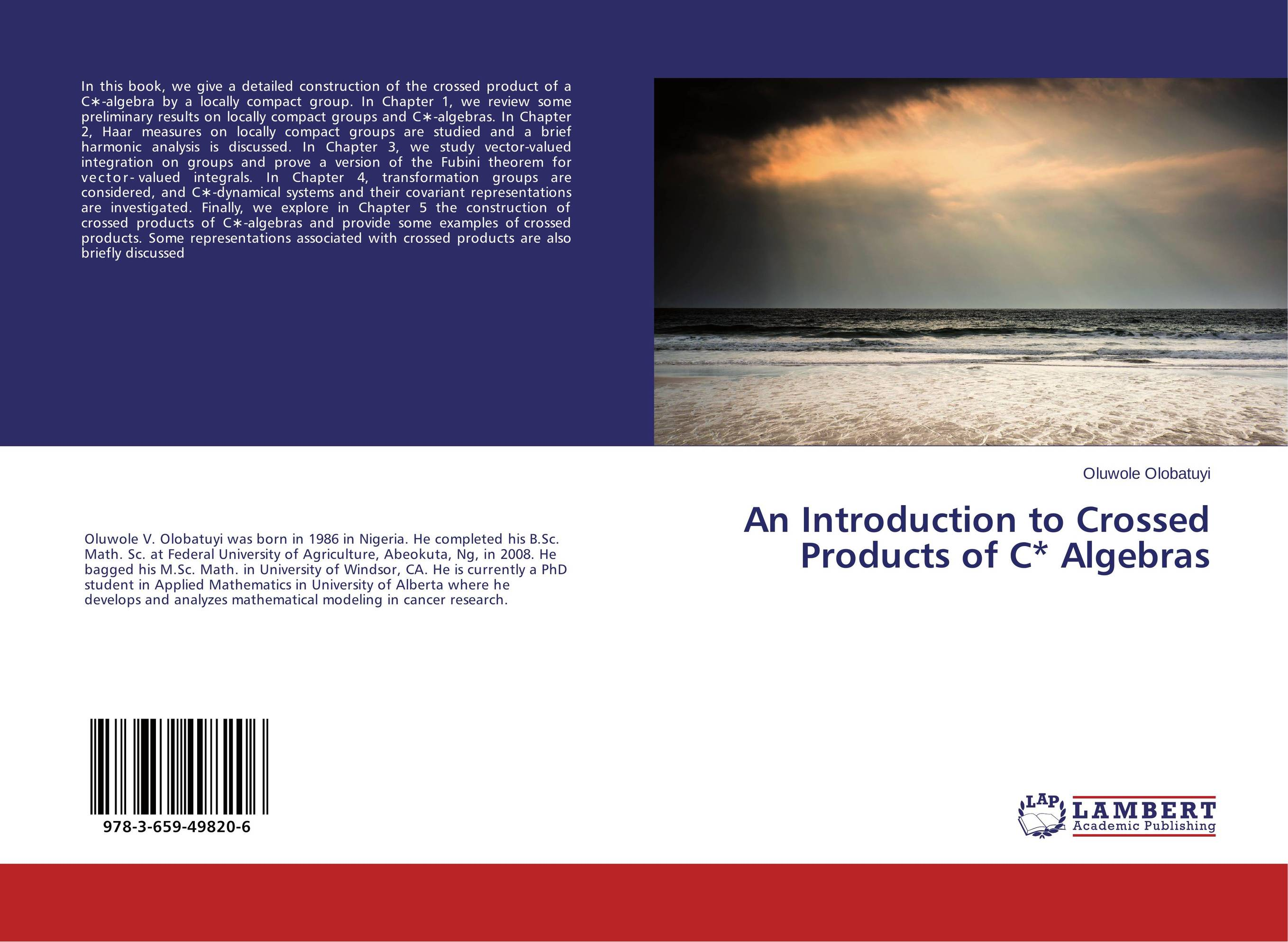 An Introduction to Crossed Products of C* Algebras module amenability of banach algebras