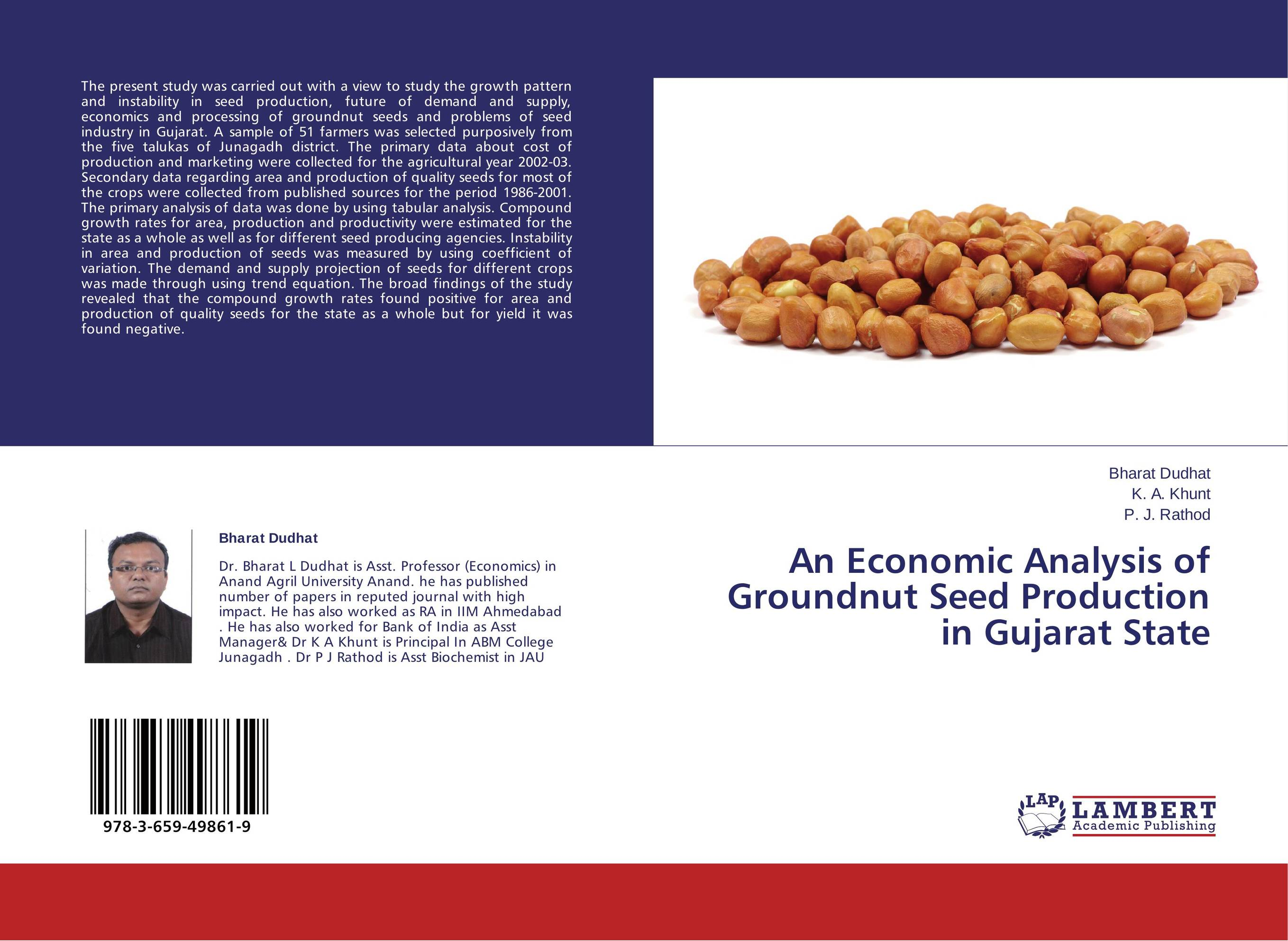 An Economic Analysis of Groundnut Seed Production in Gujarat State affair of state an