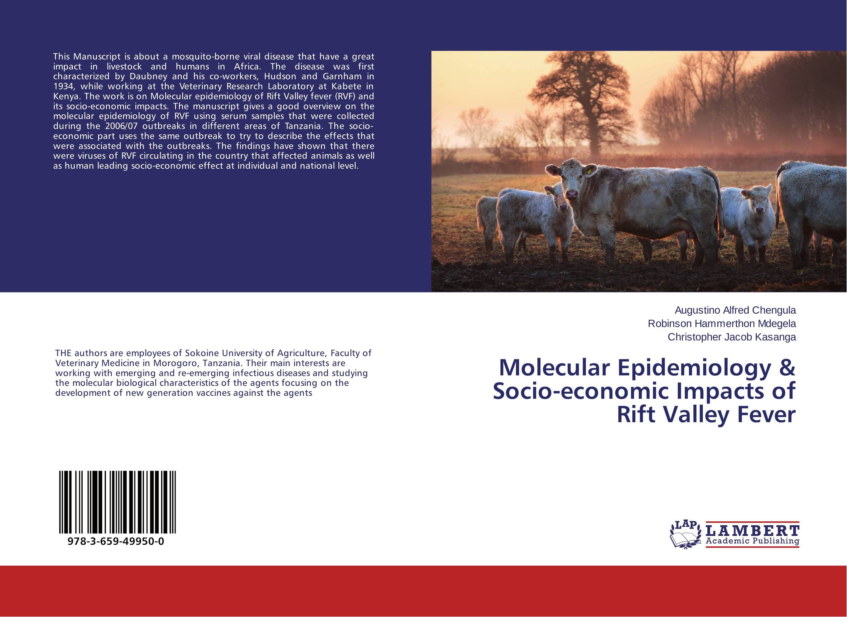 Molecular Epidemiology & Socio-economic Impacts of Rift Valley Fever an economic analysis of the environmental impacts of livestock grazing