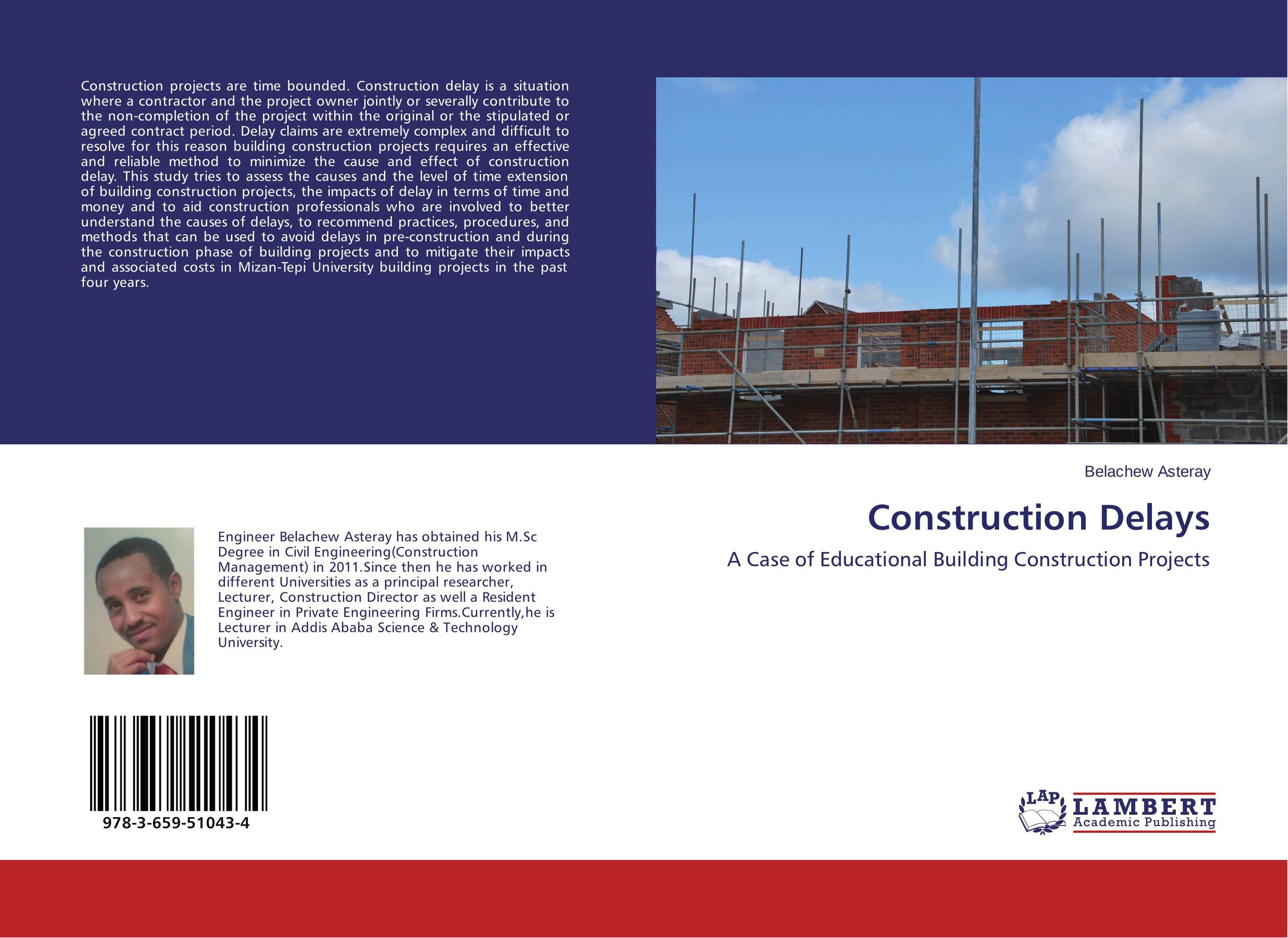 Construction Delays case studies in troubled construction projects