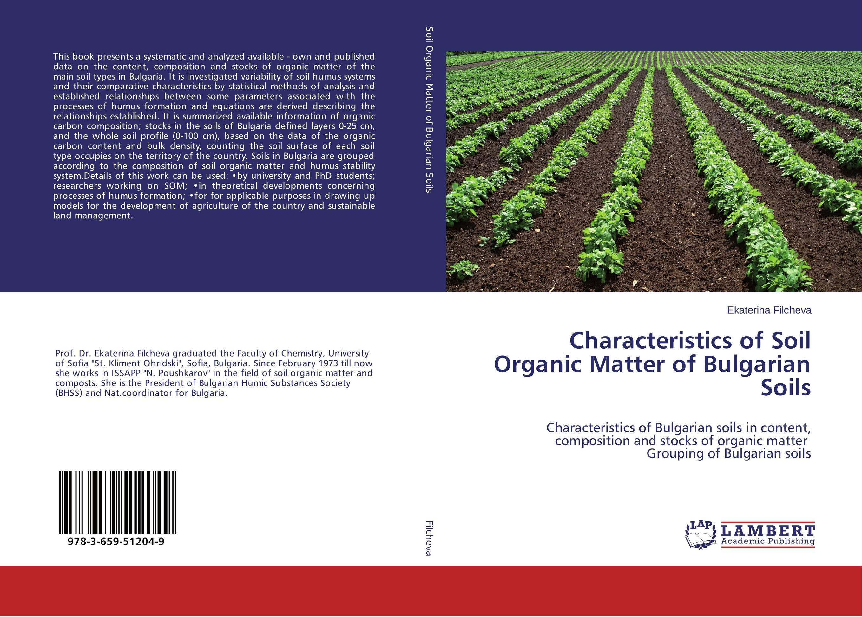 Characteristics of Soil Organic Matter of Bulgarian Soils brijesh yadav and rakesh kumar soil zinc fractions and nutritional composition of seeded rice