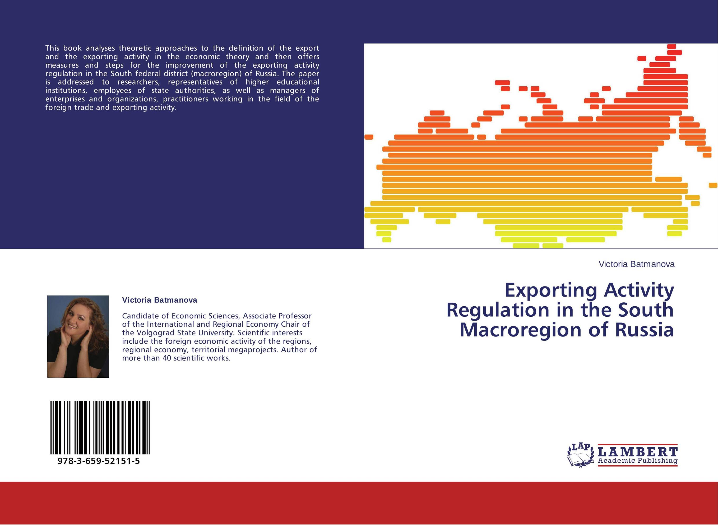 Exporting Activity Regulation in the South Macroregion of Russia theoretical aspects of the exporting activity regulation