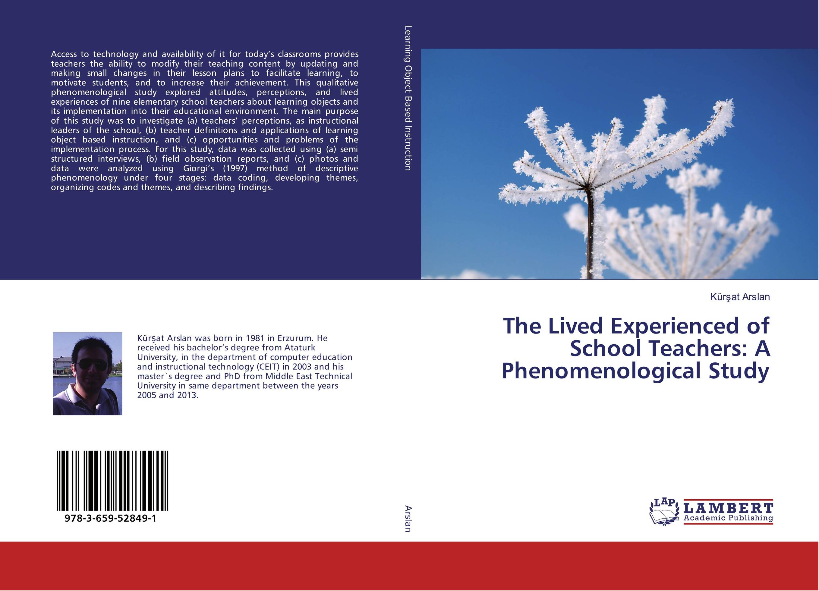 The Lived Experienced of School Teachers: A Phenomenological Study teachers' perceptions of the teacher evaluation instrument and process