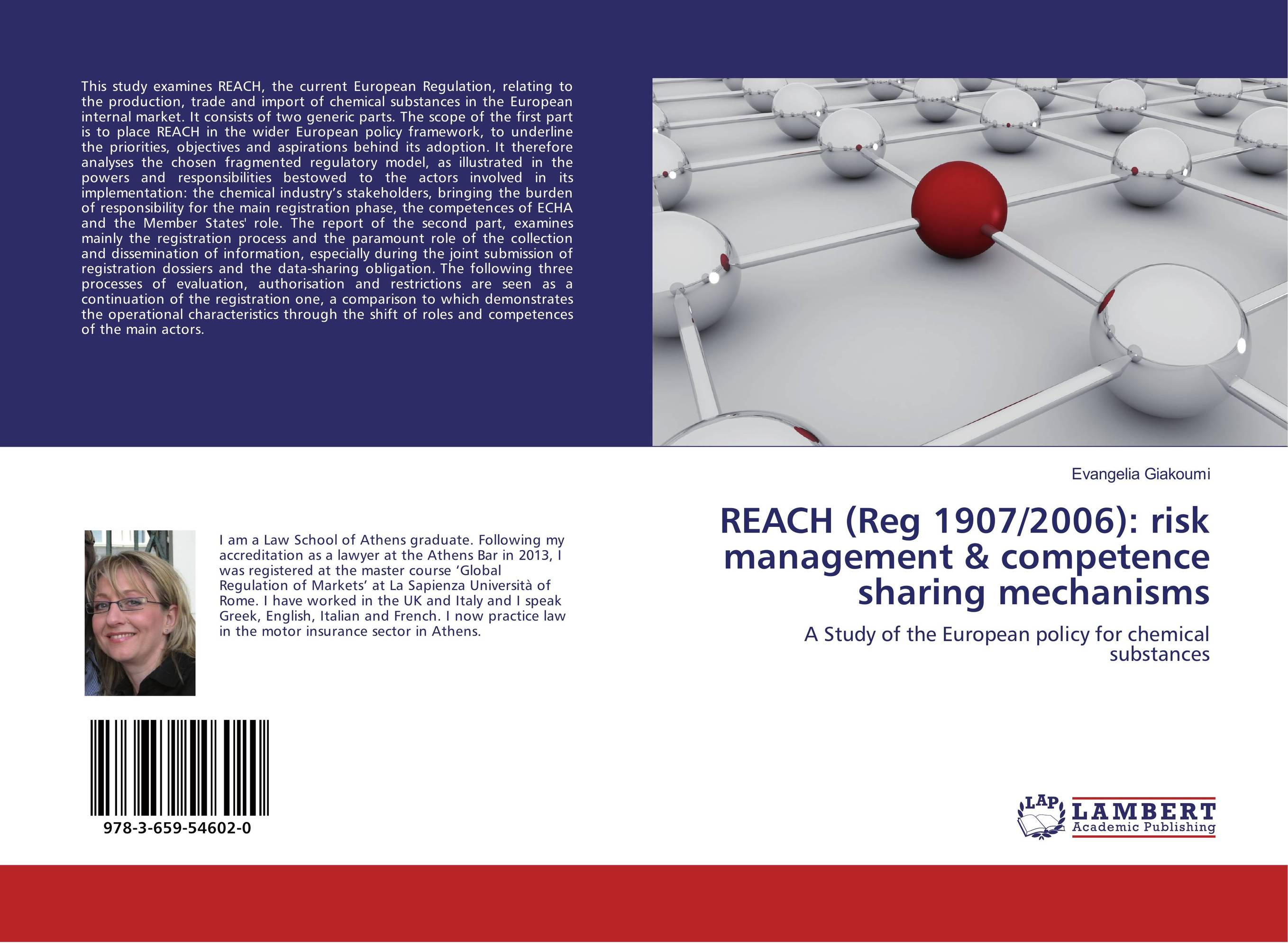 REACH (Reg 1907/2006): risk management & competence sharing mechanisms the submission