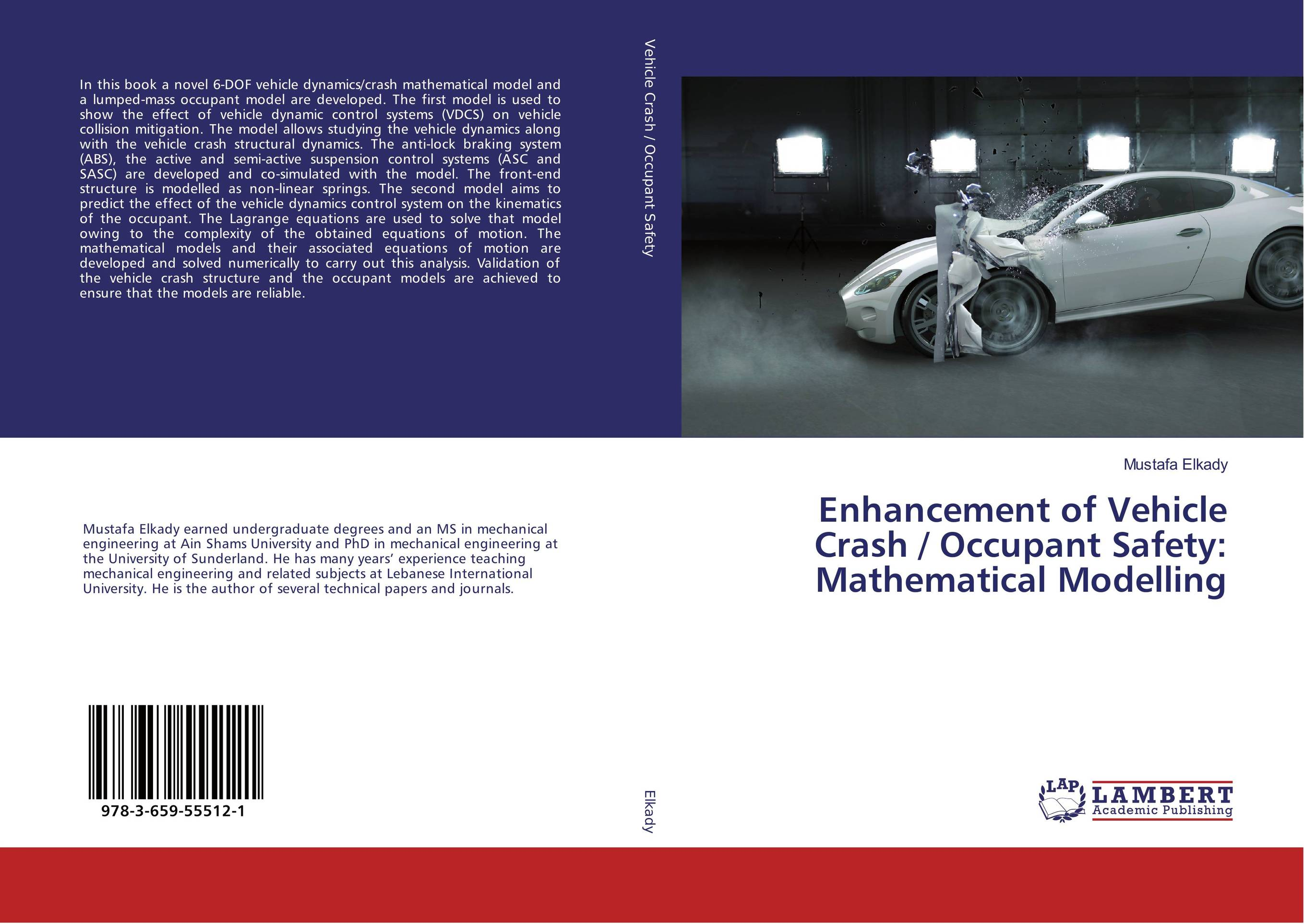 Enhancement of Vehicle Crash / Occupant Safety: Mathematical Modelling купить