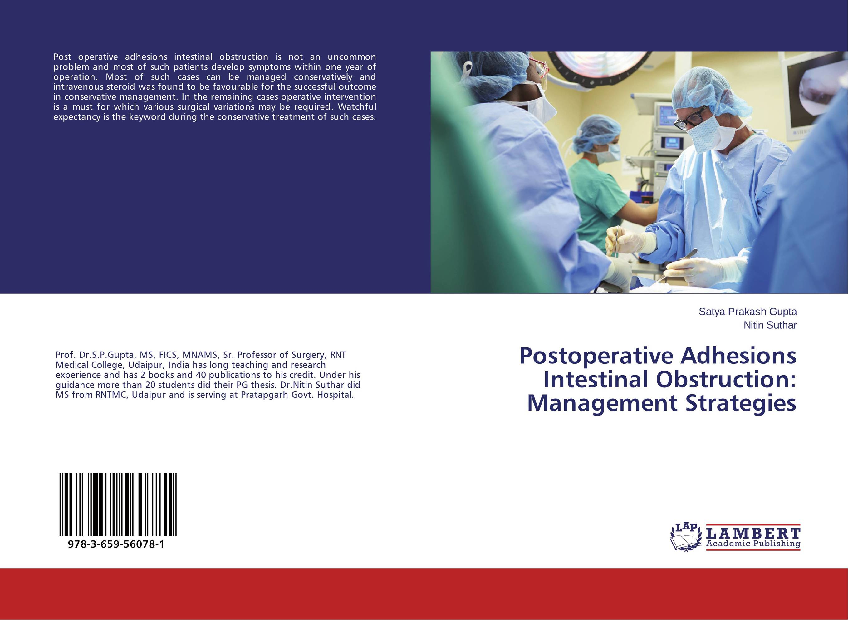 Postoperative Adhesions Intestinal Obstruction: Management Strategies the operative