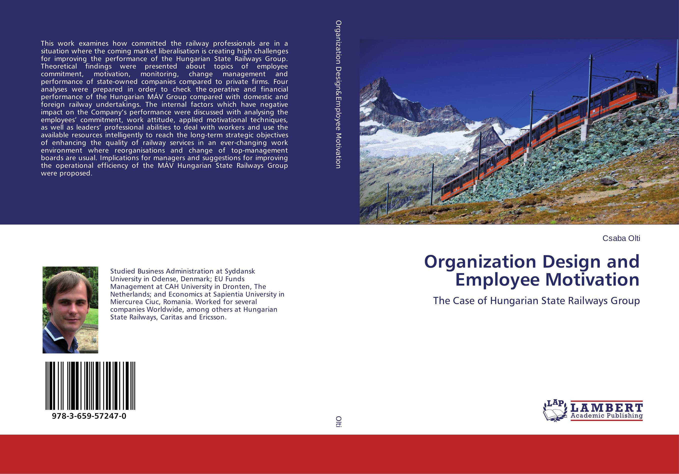 Organization Design and Employee Motivation affair of state an