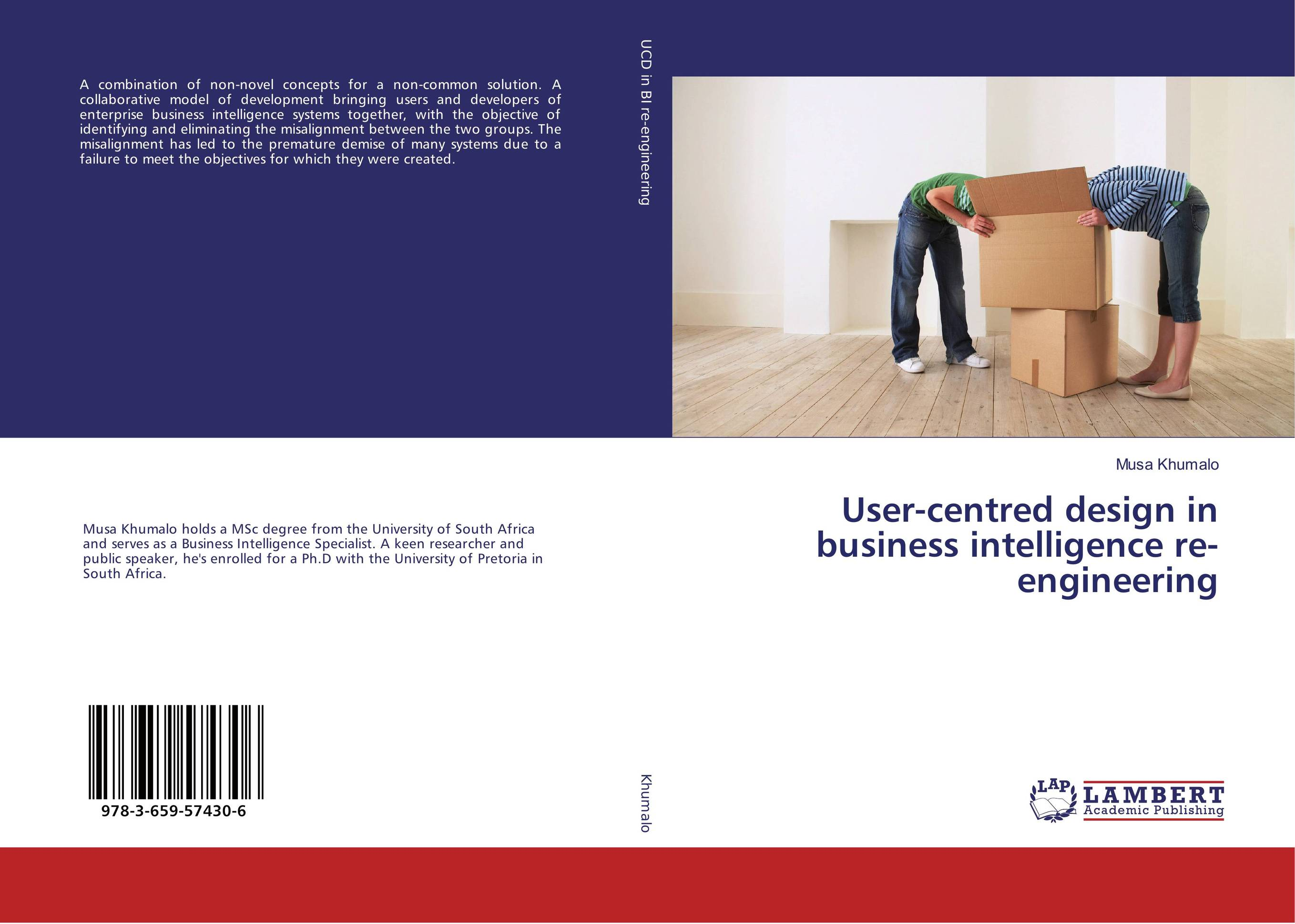 User-centred design in business intelligence re-engineering bernard i akhigbe development of a user centered evaluative model for ir systems