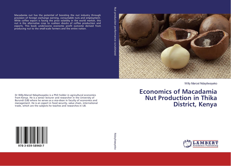 Economics of Macadamia Nut Production in Thika District, Kenya economics of milk production in nepal