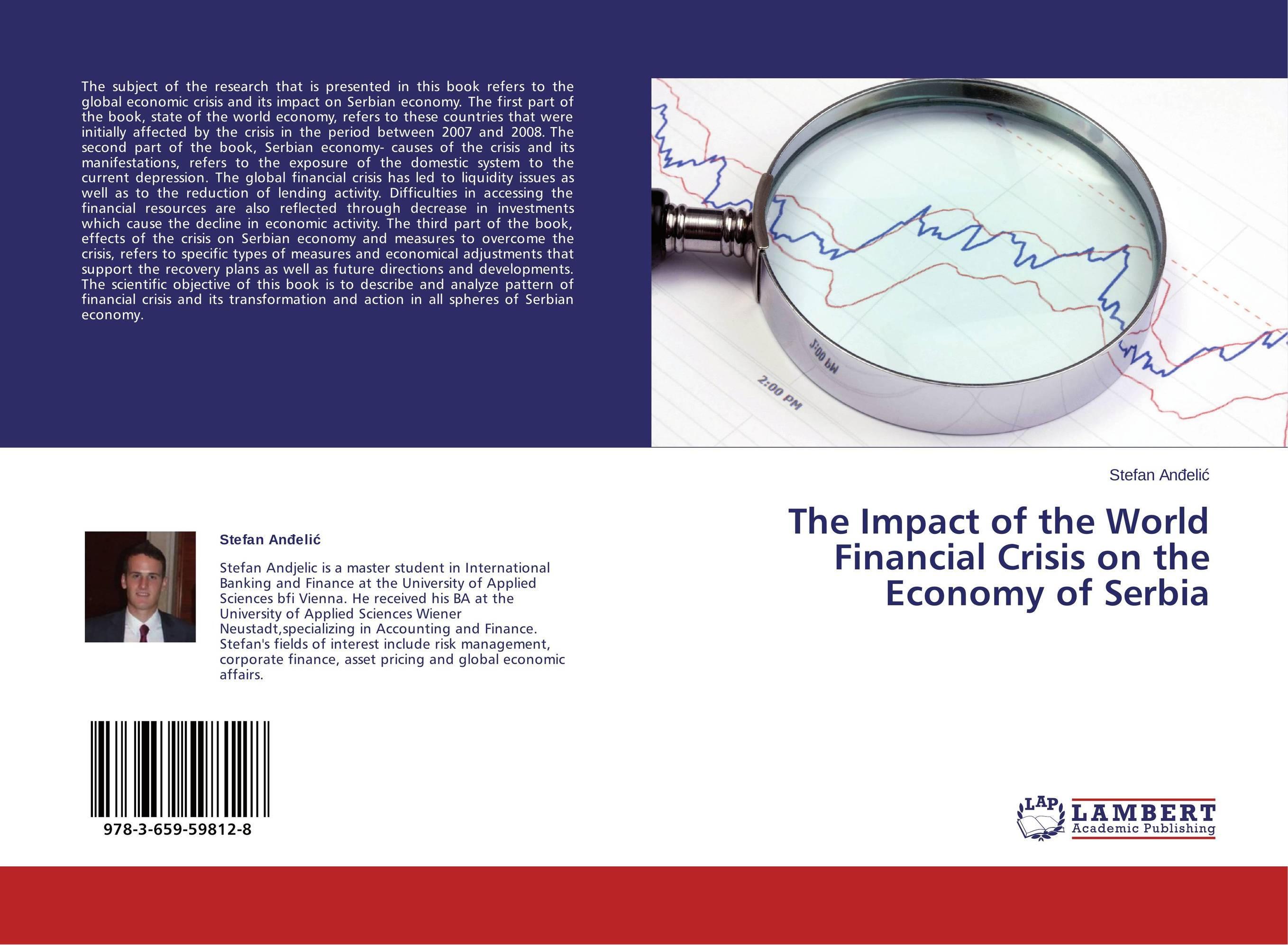 The Impact of the World Financial Crisis on the Economy of Serbia