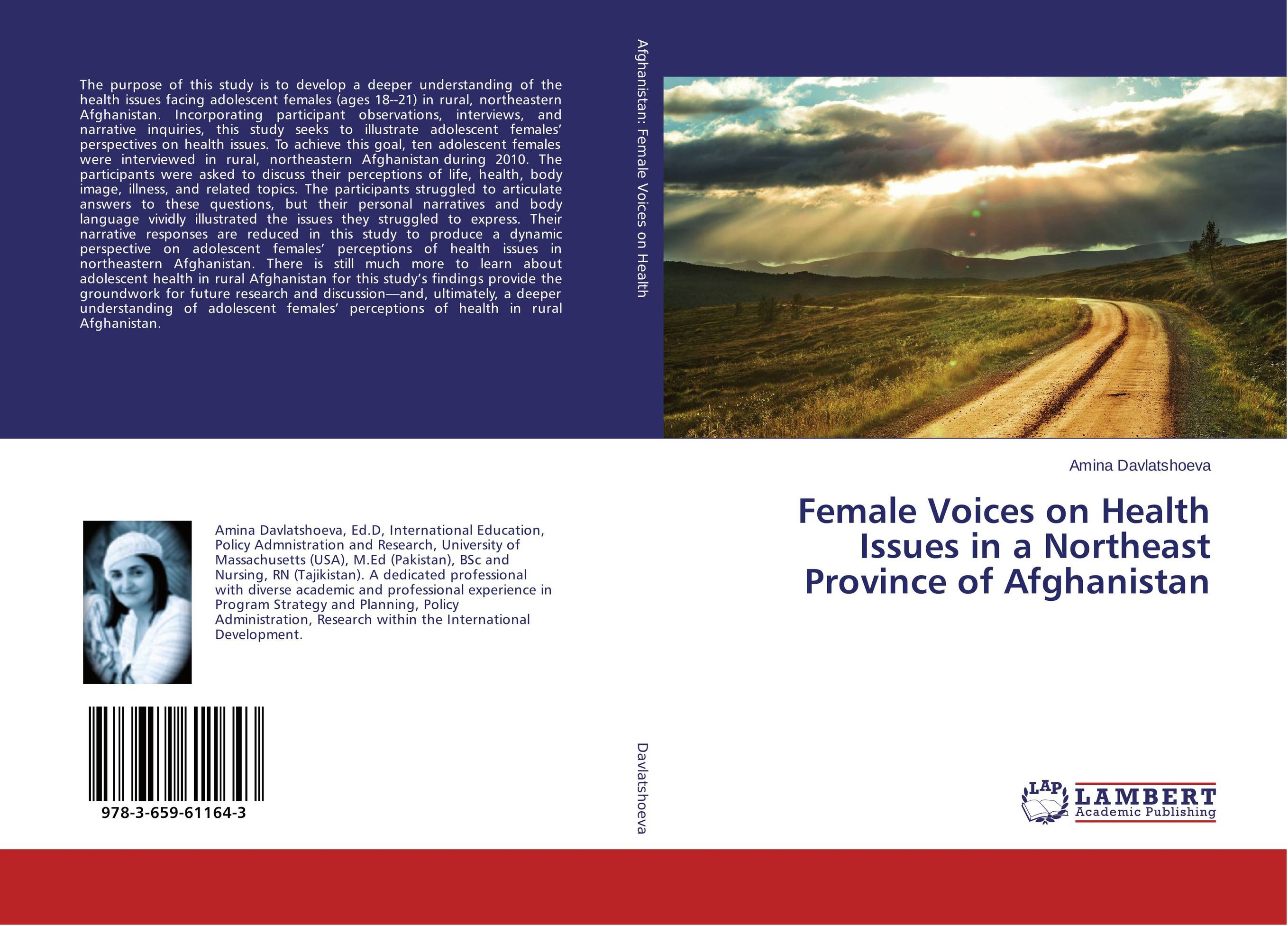 Female Voices on Health Issues in a Northeast Province of Afghanistan voices in the dark