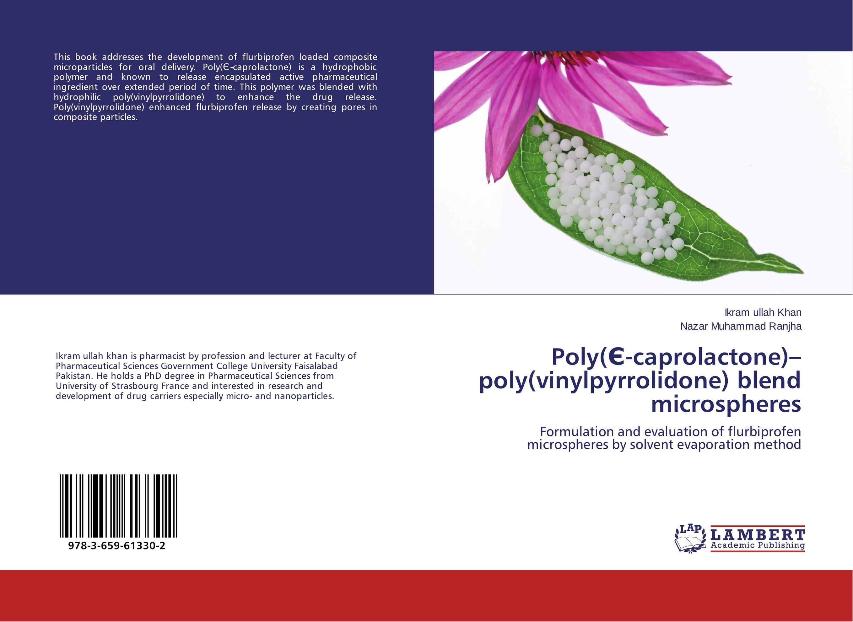 Poly(Є-caprolactone)–poly(vinylpyrrolidone) blend microspheres the release