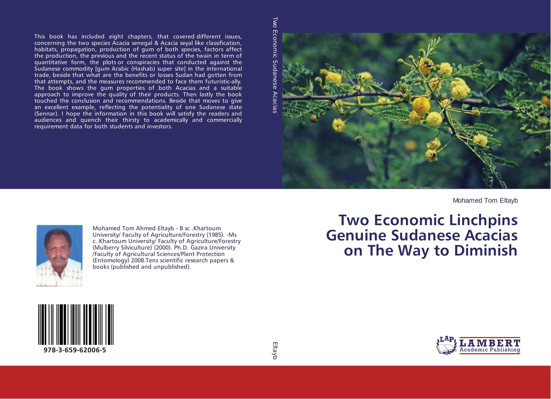 Two Economic Linchpins Genuine Sudanese Acacias on The Way to Diminish economic methodology