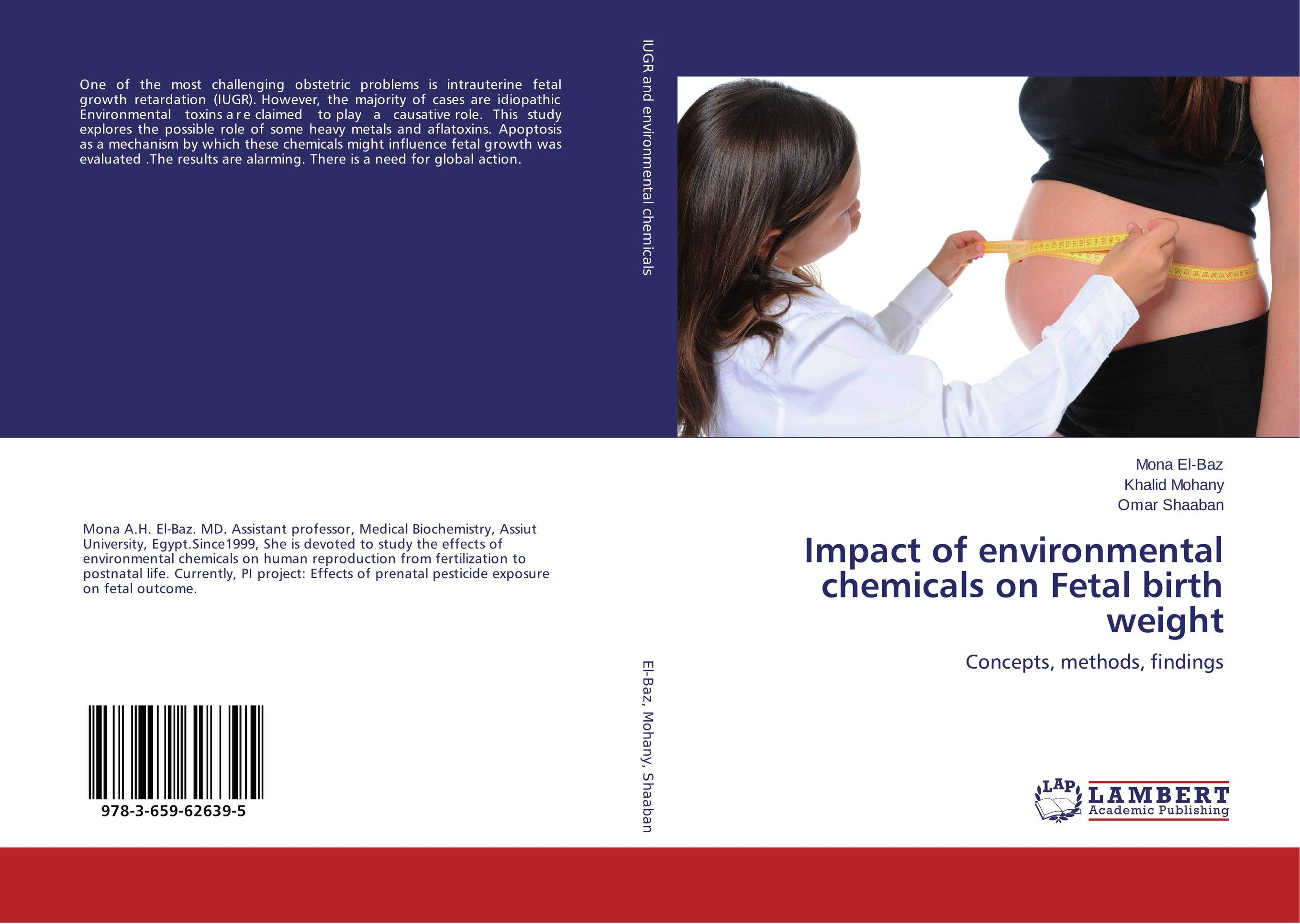Impact of environmental chemicals on Fetal birth weight intrauterine fetal death