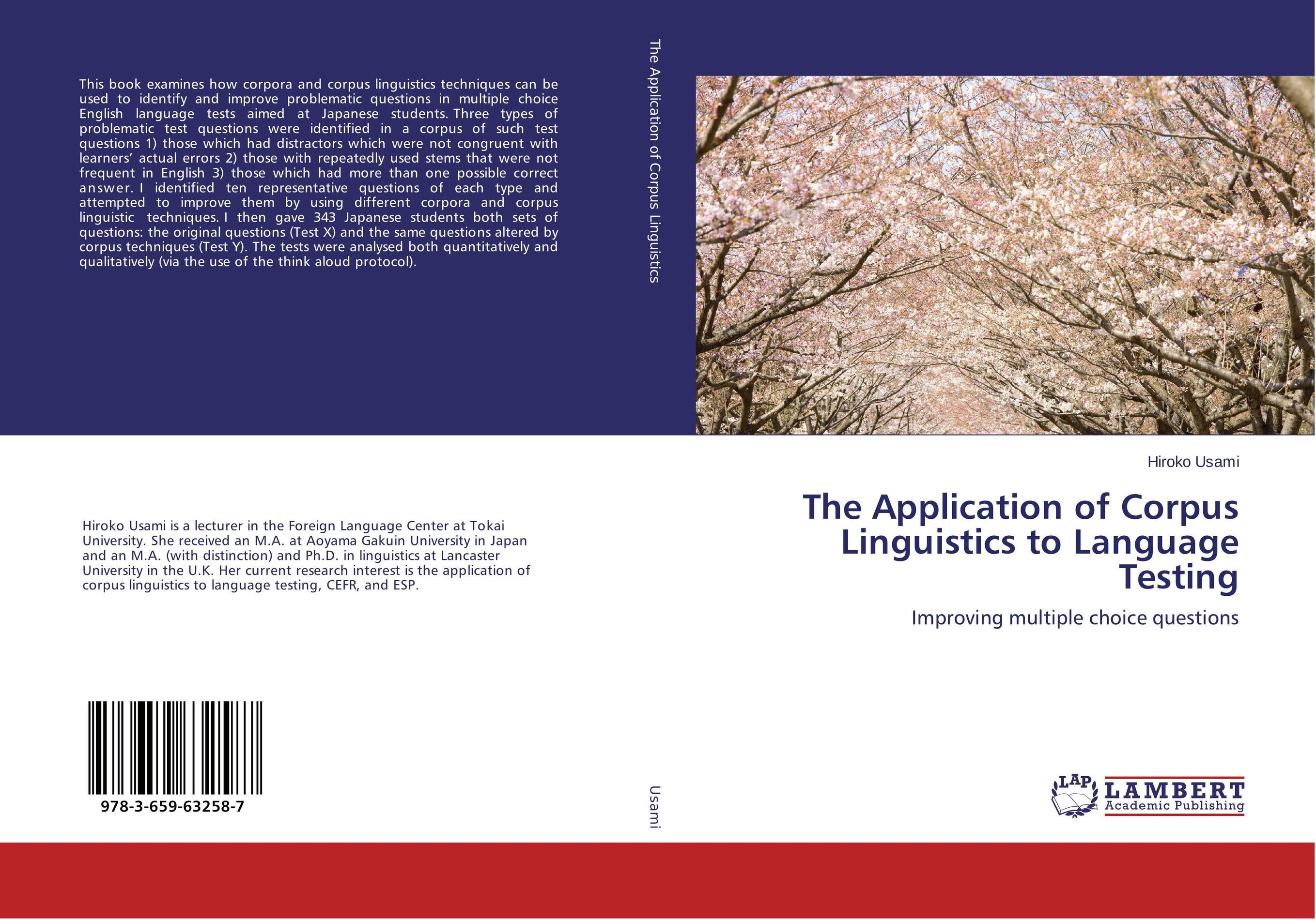 The Application of Corpus Linguistics to Language Testing attitudes to bilingualism among japanese learners of english