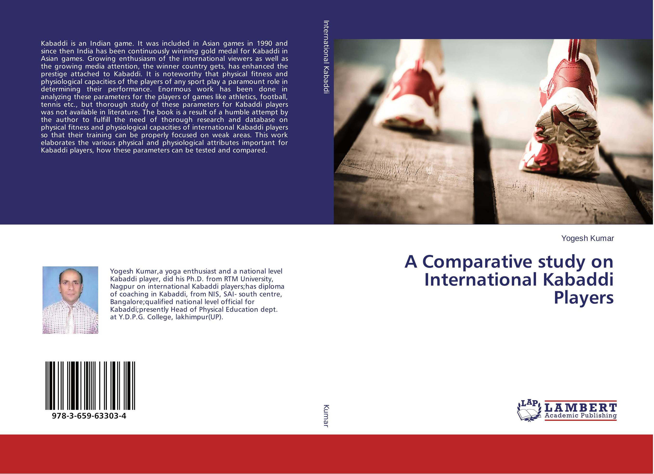 A Comparative study on International Kabaddi Players demdeo durge physical fitness and physiological parameters of sport persons